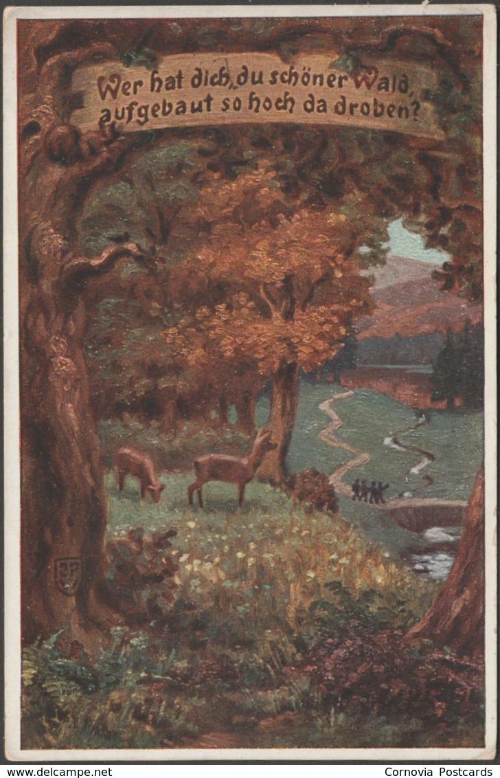 Wer Hat Dich, Du Schöner Wald, Volksliederkarten, 1912 - VDA AK - Künstlerkarten
