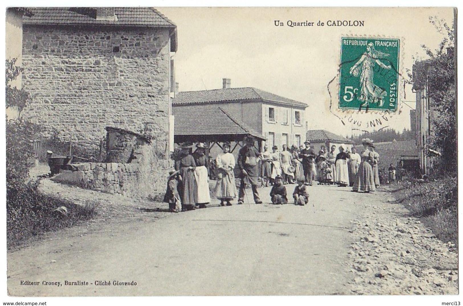 Un Quartier De CADOLON (71) – Très Animée, Superbe. Editeur Croucy. Cachet Convoyeur. - Otros Municipios