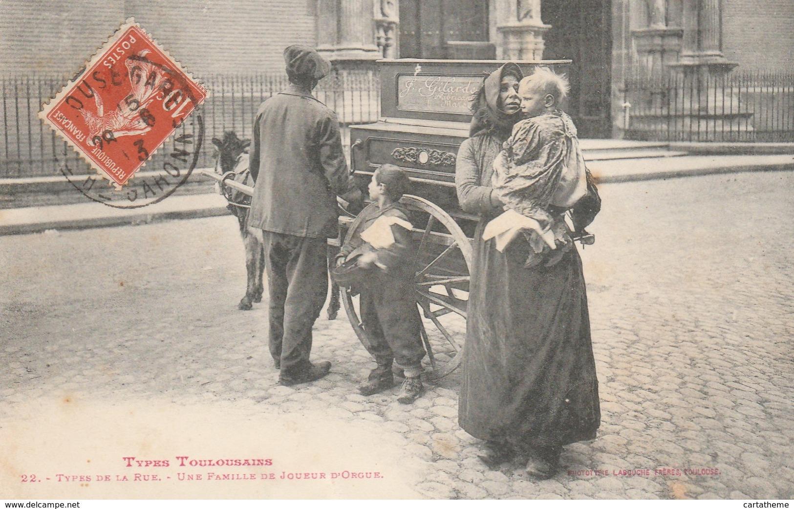 CPA Top Collection - Une Famille De Joueur D'Orgue Dans La Rue - Types Toulousains - Professions