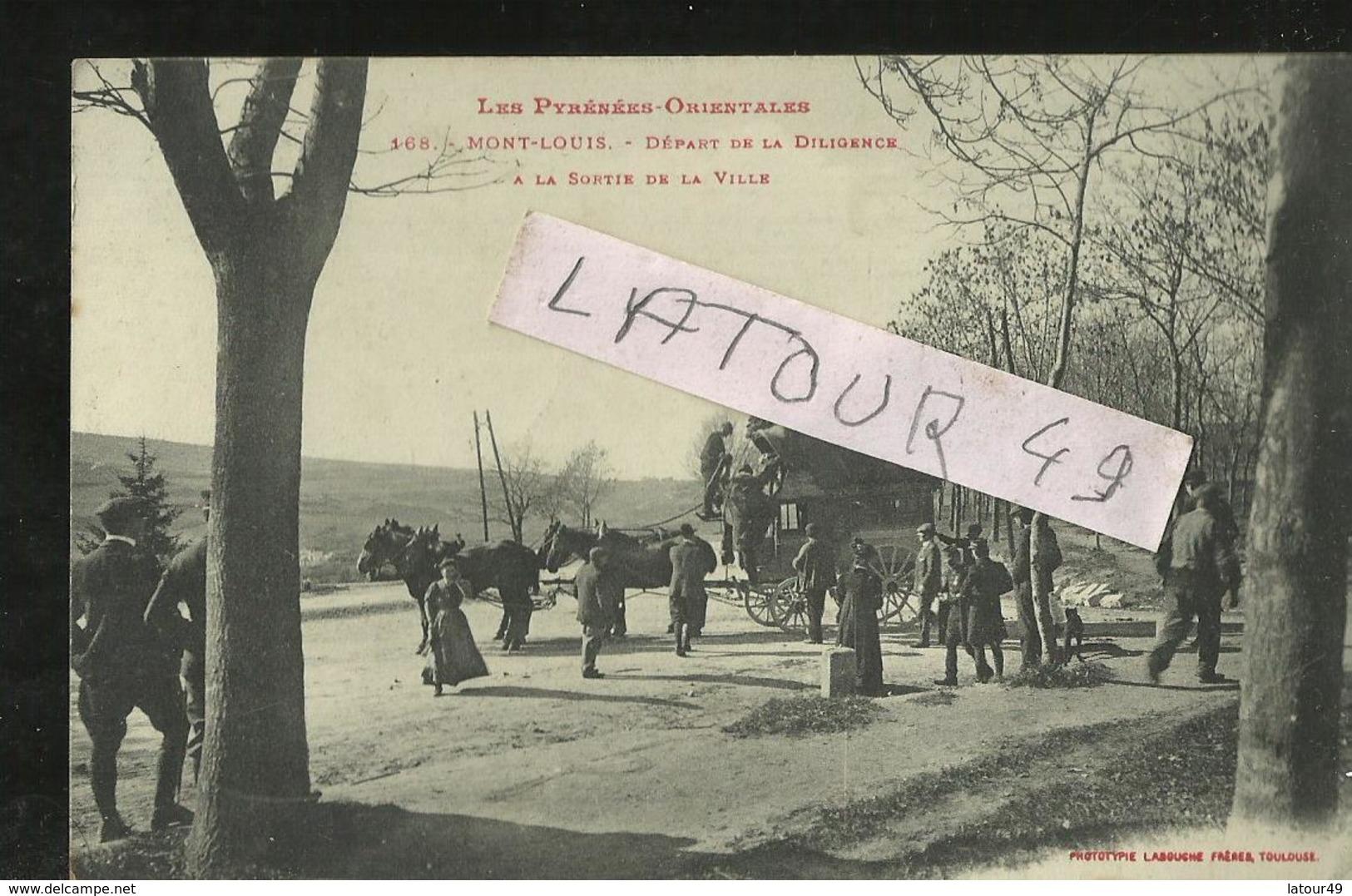 Carte Tres Rare  MONT LOUIS  Depart De La Diligence A La Sortie De La Ville - Other Municipalities