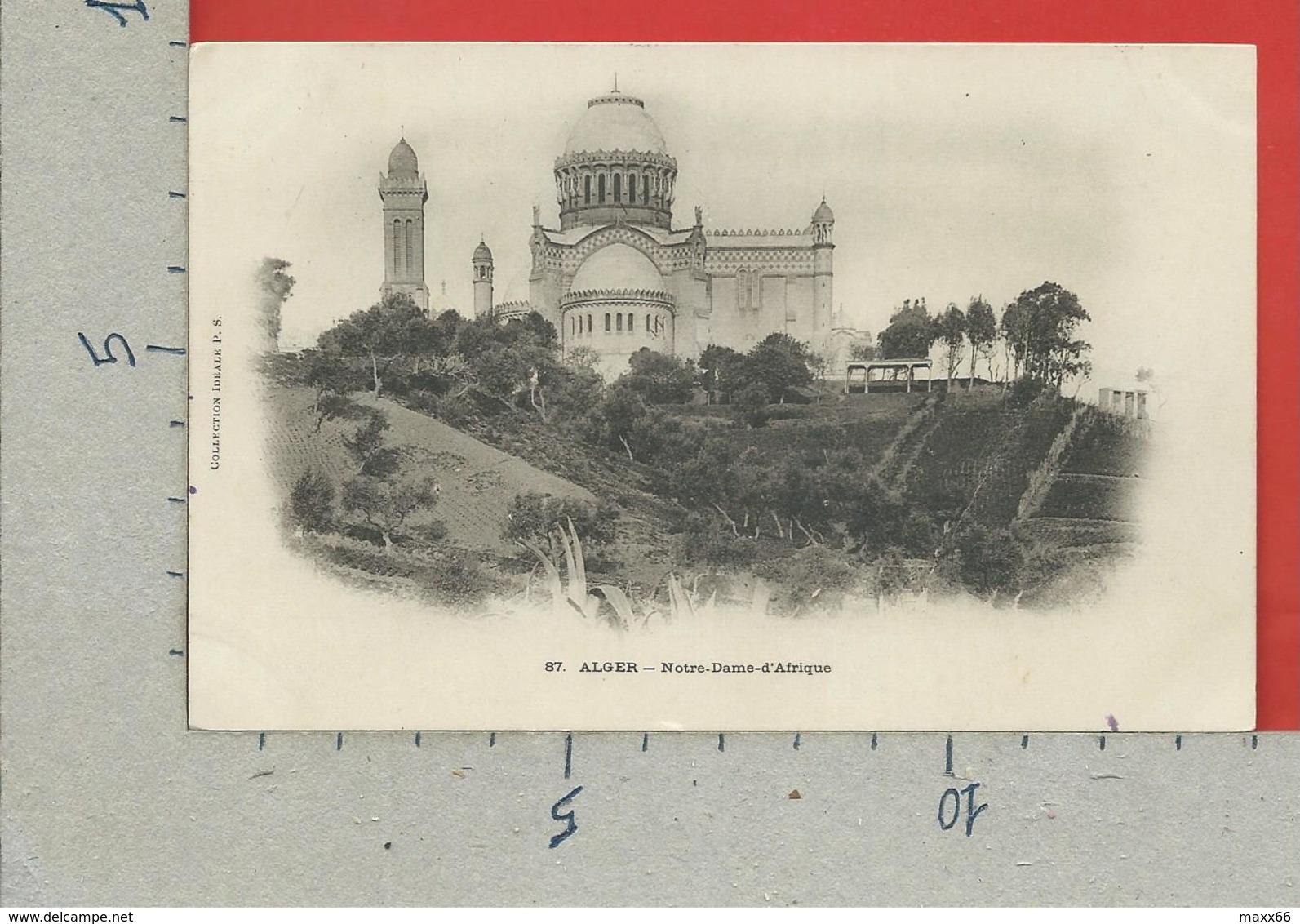 CARTOLINA VG ALGERIA - ALGERI - Notre Dame D'Afrique - Collection Ideale - 9 X 14 - 1904 PER LA FRANCIA - Algeri