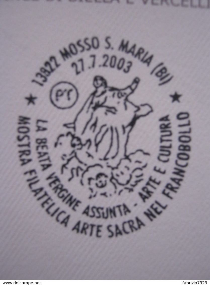 A.14 ITALIA ANNULLO 2003 MOSSO S. MARIA BIELLA ARTE CULTURA SACRA FRANCOBOLLO BEATA VERGINE ASSUNTA MADONNA MARIA BUSTA - Cristianesimo