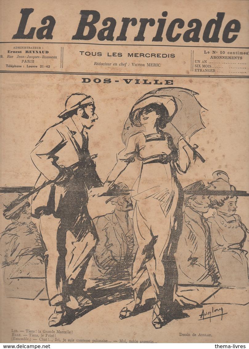 (anarchie) Revue LA BARRICADE N°13 Ns Septembre 1913 : Dos-ville (Deauville !) Dessin Auglay  (FGF 401) - 1900 - 1949