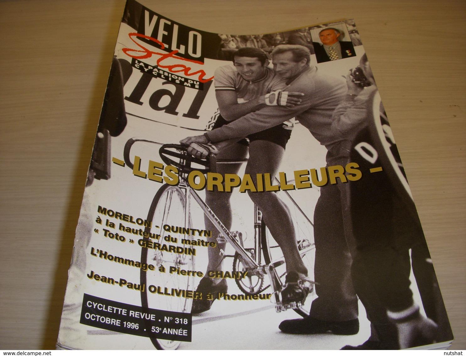 CYCLISME VELO STAR 318 10.1996 La PISTE MORELON QUINTYN HOMMAGE à PIERRE CHANY - Deportes