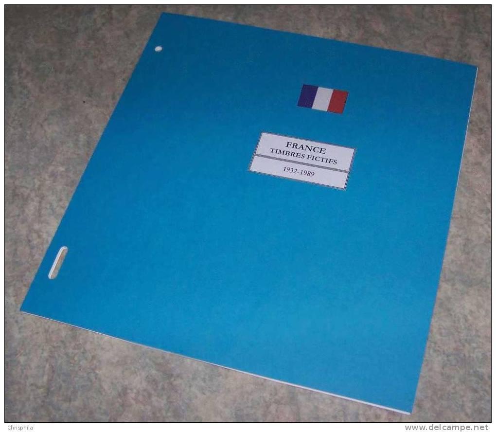 Feuilles Album FRANCE FICTIFS (13 Feuilles) Avec Page De Garde (Qualité Professionnelle) - Albums & Reliures