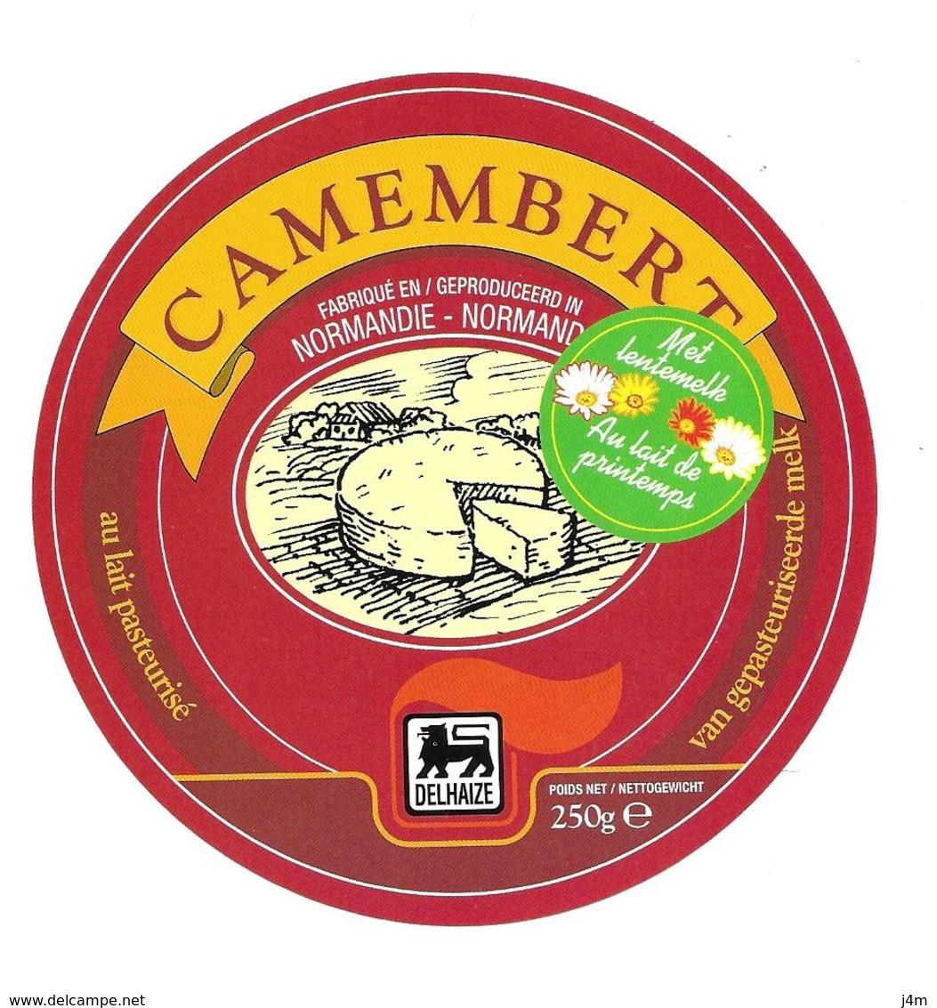 ETIQUETTE De FROMAGE..CAMEMBERT Fabriqué En NORMANDIE..au Lait De Printemps..DELHAIZE - Cheese