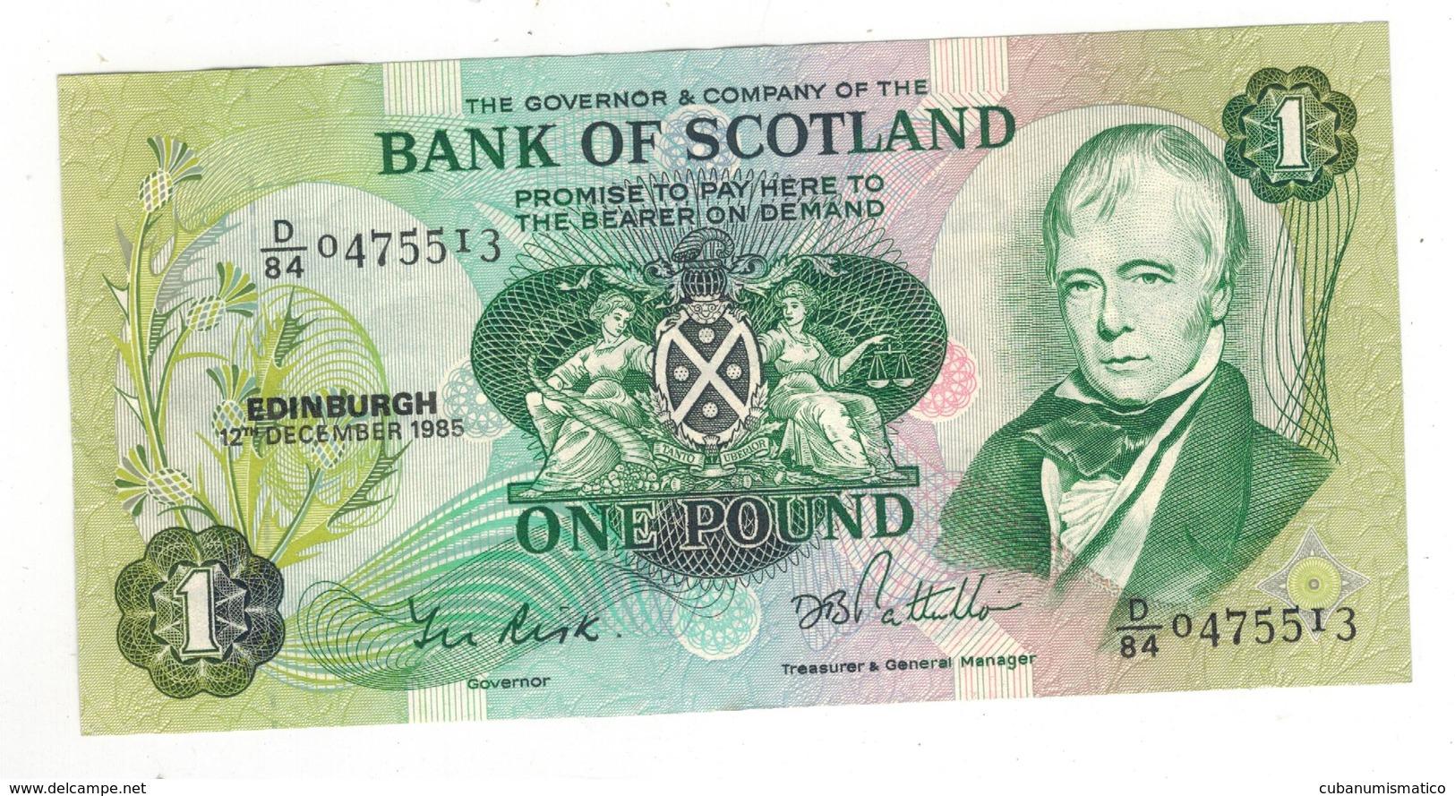 Scotland ,  Bank Of Scotland. 1 Pound , 1985. UNC. - [ 3] Scotland
