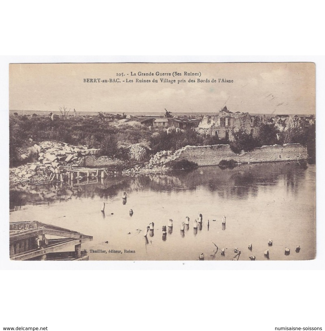 02190 - BERRY-AU-BAC - LA GRANDE GUERRE - LES RUINES DU VILLAGE PRIS DES BORDS DE L'AISNE - - France