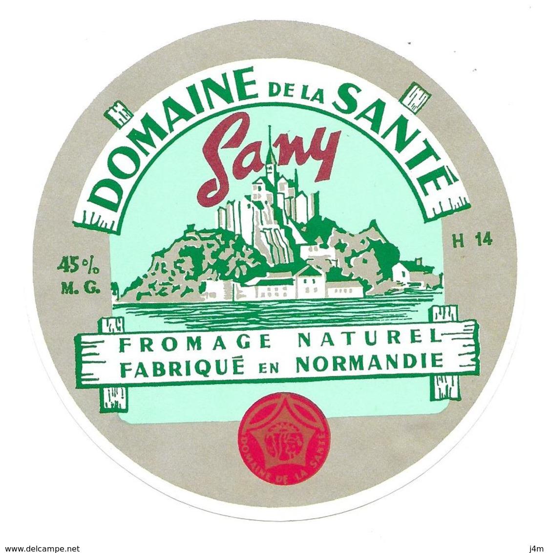 ETIQUETTE De FROMAGE..FROMAGE Fabriqué En NORMANDIE (Calvados 14-H) .Domaine De La Santé..SANY..MONT ST MICHEL - Cheese