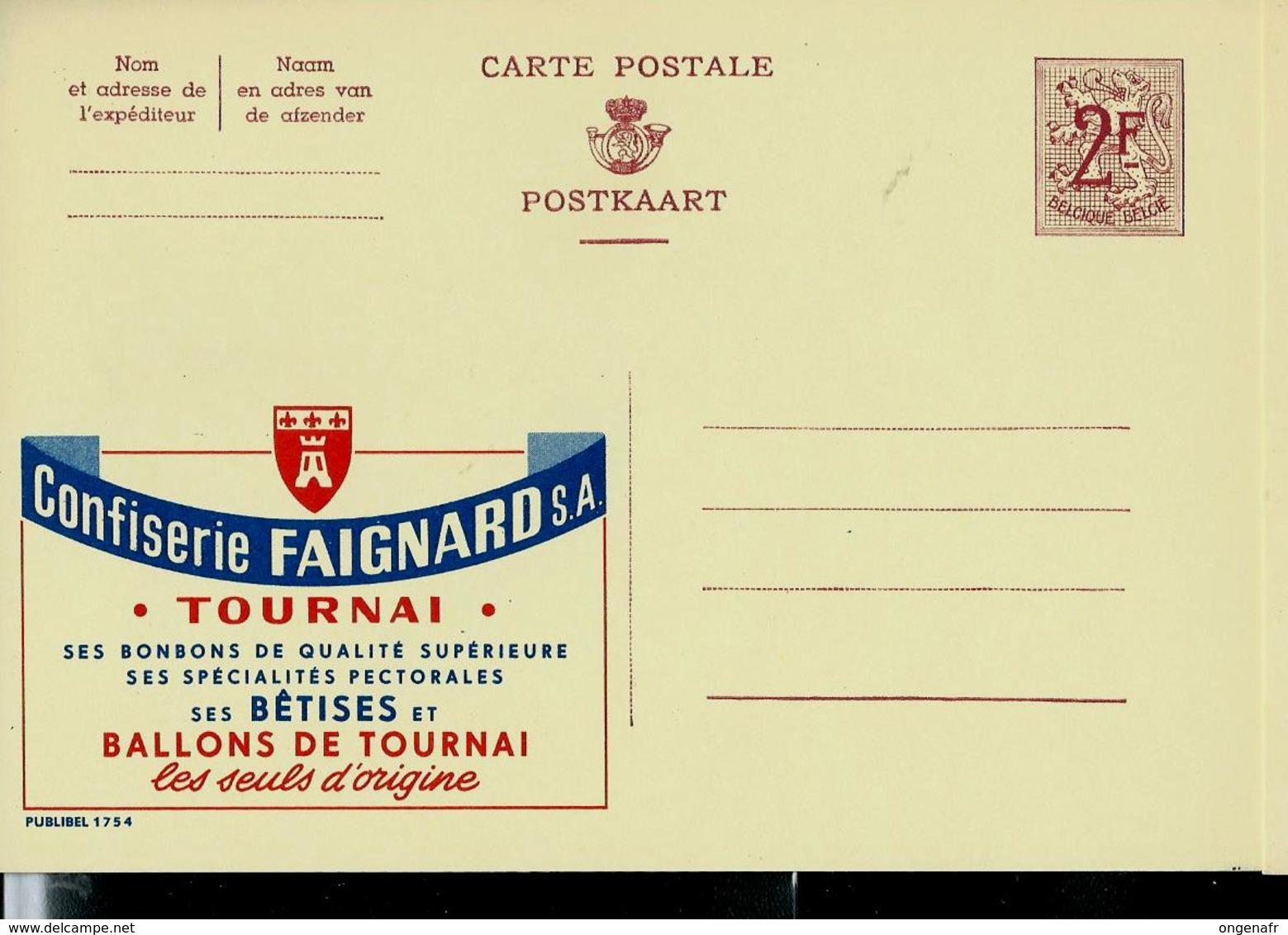 Publibel Neuve N° 1754  ( Confiserie FAIGNARD - Tournai - Bêtises Et Ballons De Tournai) - Entiers Postaux