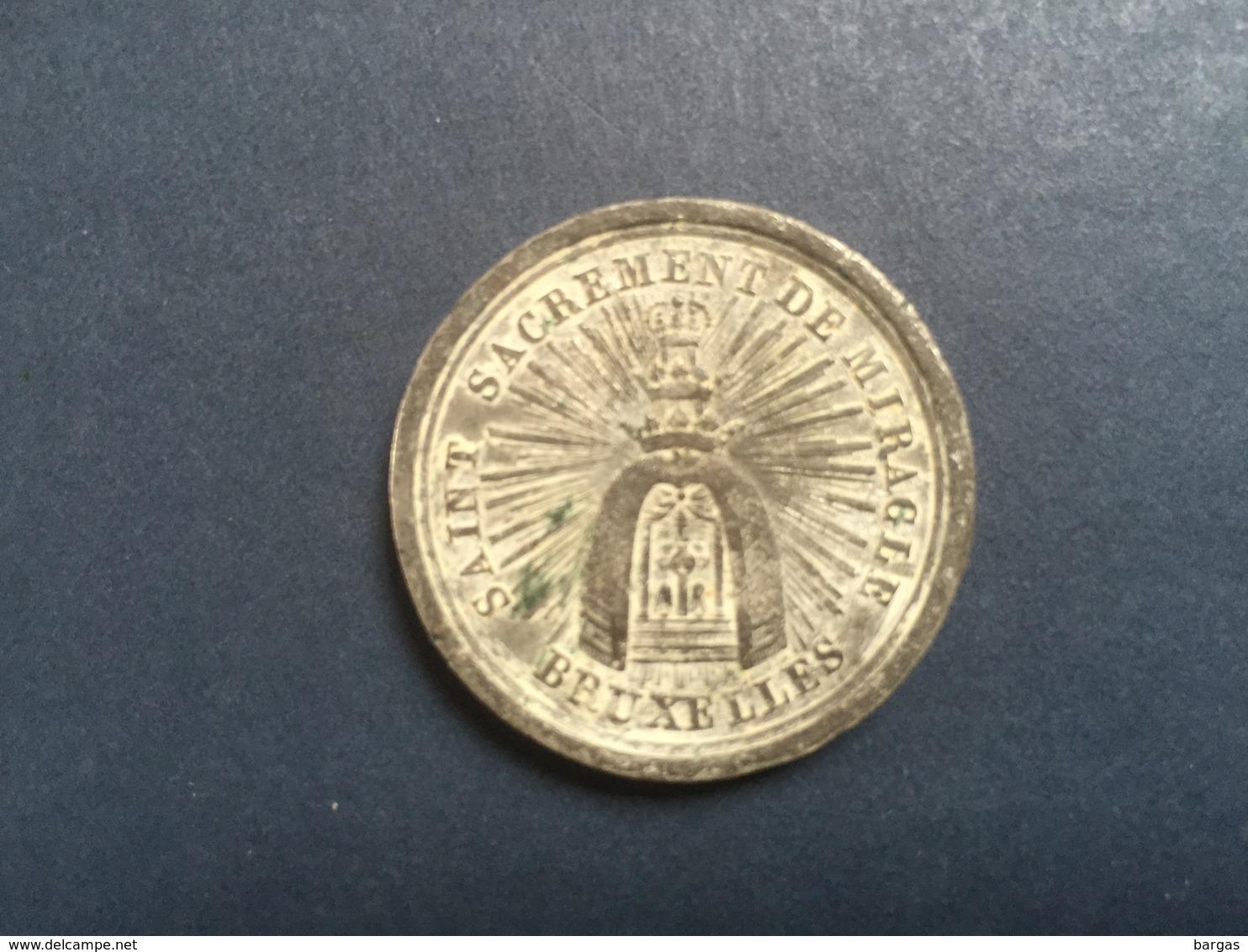 1820 Belle Médaille Religieuse Bruxelles  Saint Sacrement De Miracle - Religion & Esotericism