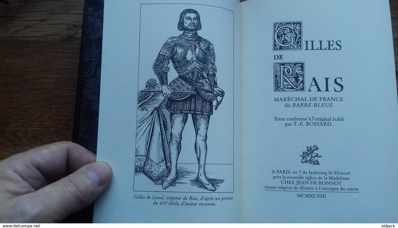 GILLES DE RAIS Maréchal De France Dit Barbe Bleue. (T.E. BOSSARD) JEAN DE BONNOT 1998.(107R13) - History