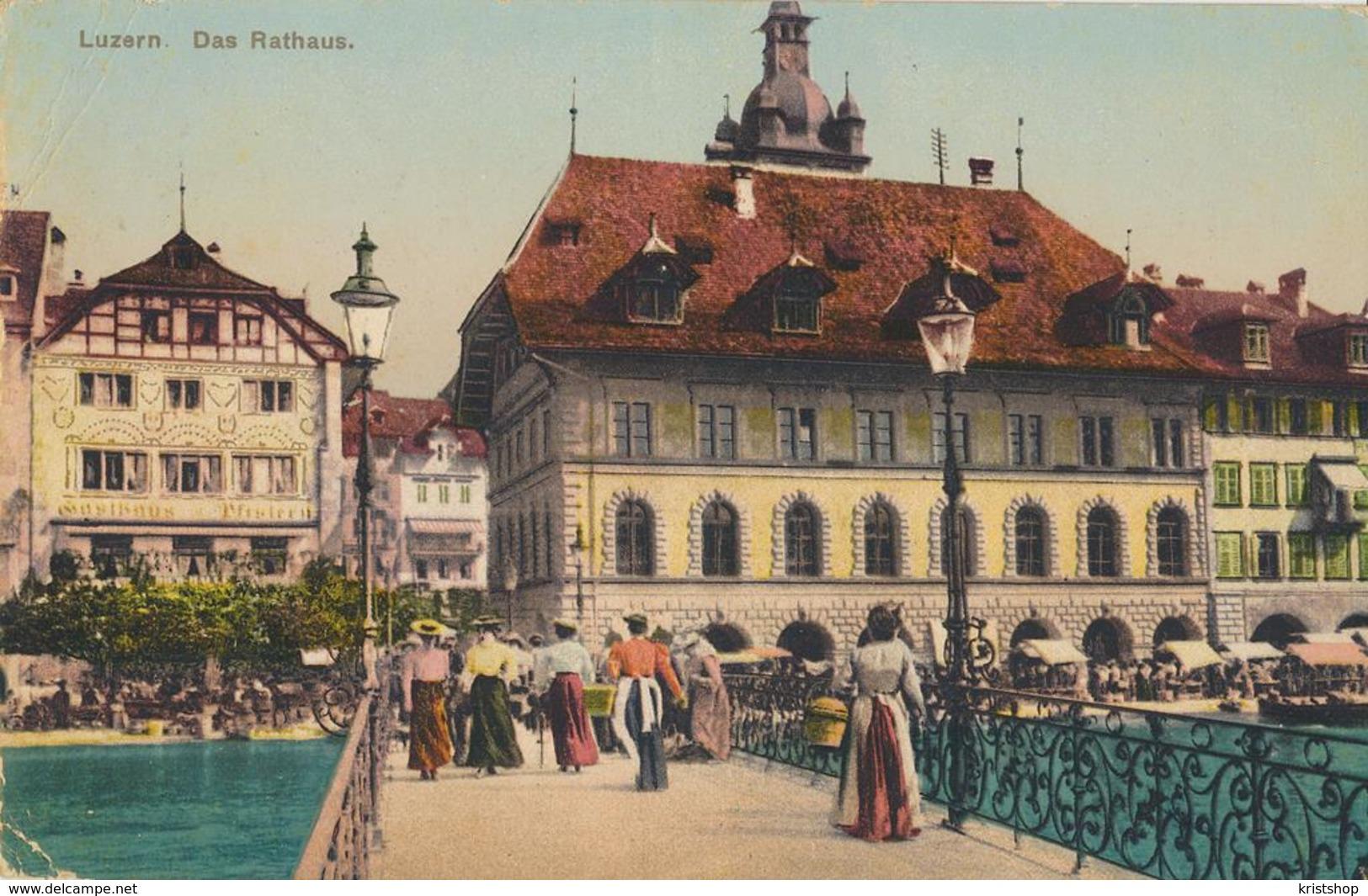 Luzern - Das Rathaus [AA48-6.610 - Zonder Classificatie