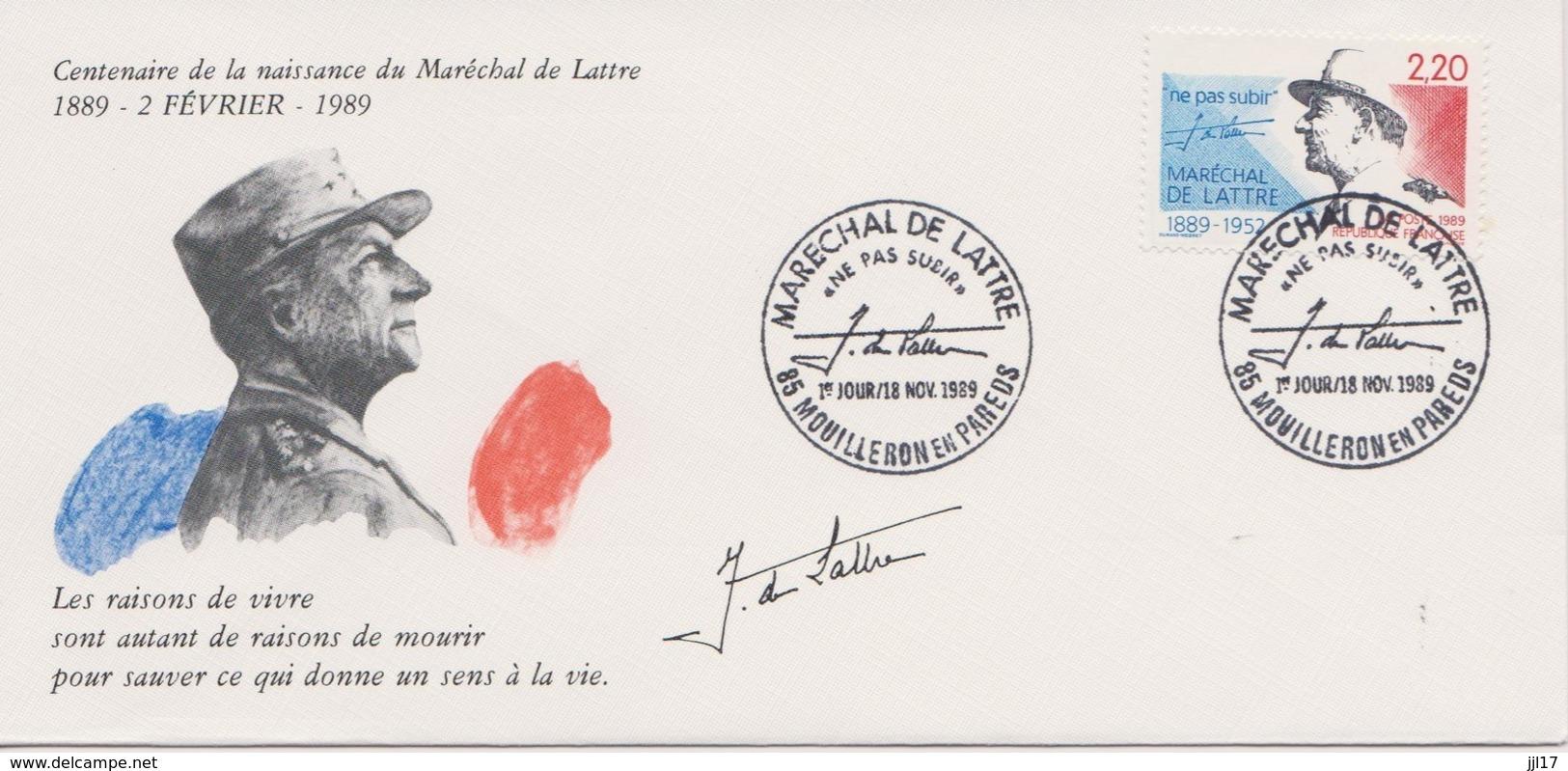 Enveloppe 1er Jour - Centenaire Naissance Du Maréchal De Lattre De Tassigny - Mouilleron En Pareds Le 18 Novembre 1989 - - 1980-1989
