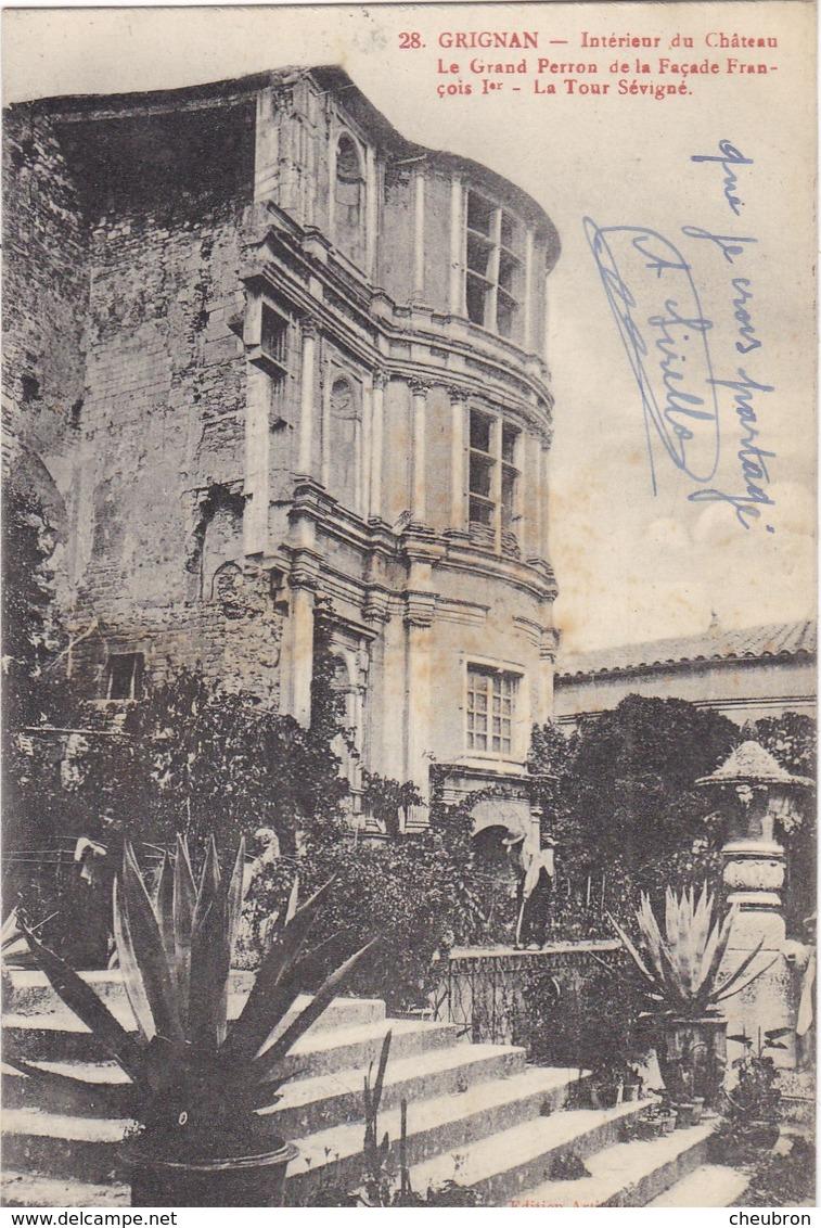 26 GRIGNAN. CPA. INTERIEUR DU CHÂTEAU. .SUPPORT DE TEXTE MILITARIA DU 4 AVRIL 1915 - War 1914-18
