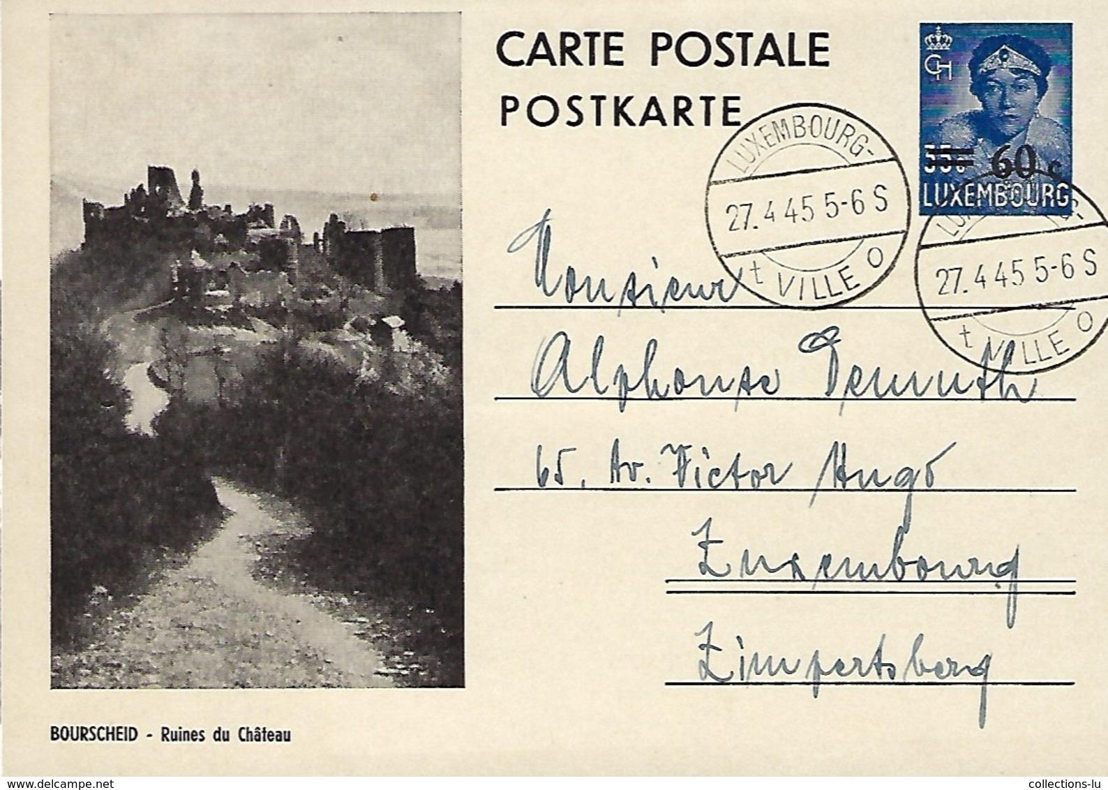 Luxembourg  -  27.4.1945 - Période D'après Guerre - Bourscheid - Ruines Du Château - 2 Scans - Entiers Postaux