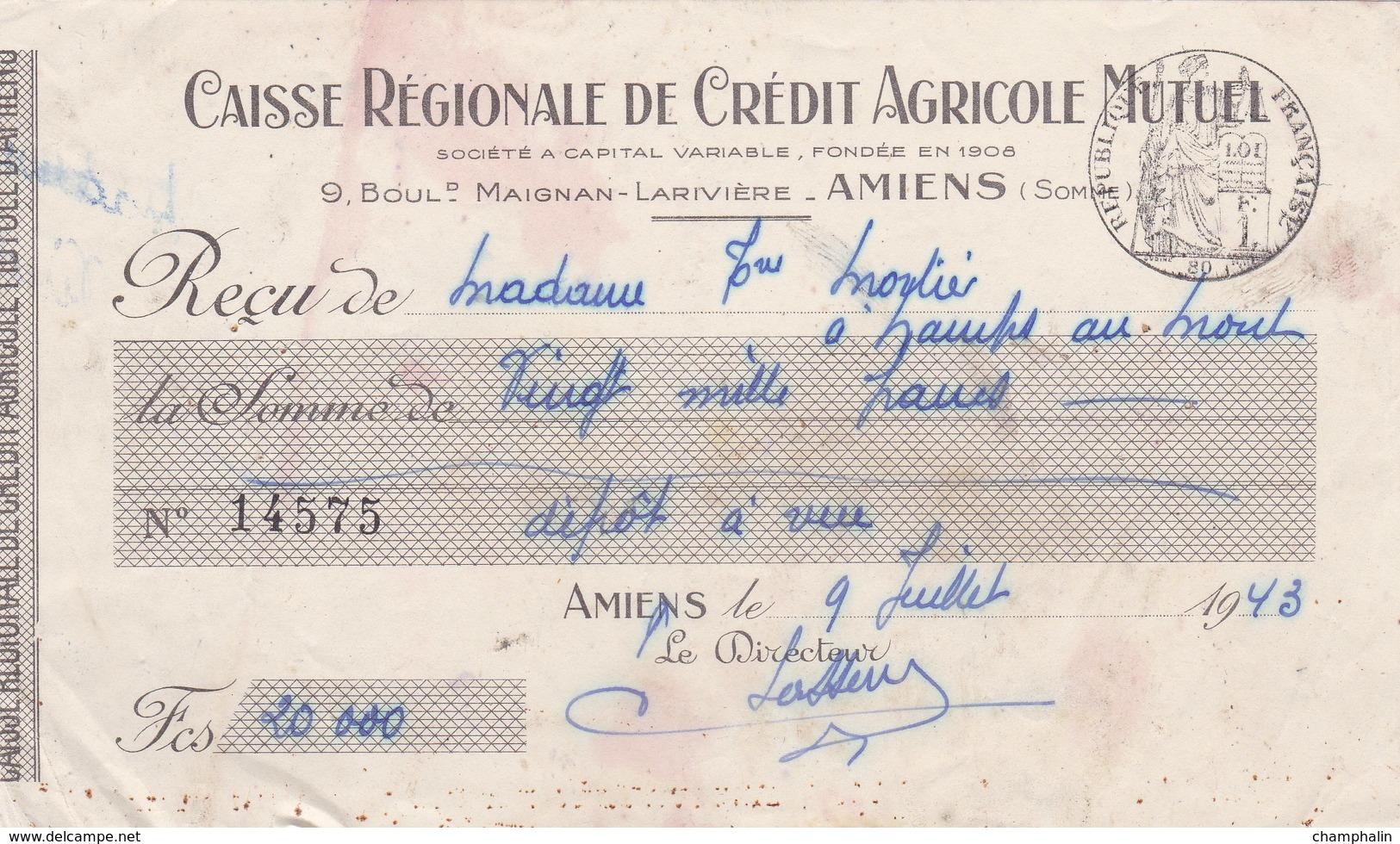 Reçu Du 9 Juillet 1943 - Namps-au-Mont & Amiens (80) - Cachet 80c - Caisse Régionale De Crédit Agricole Mutuel - Bills Of Exchange