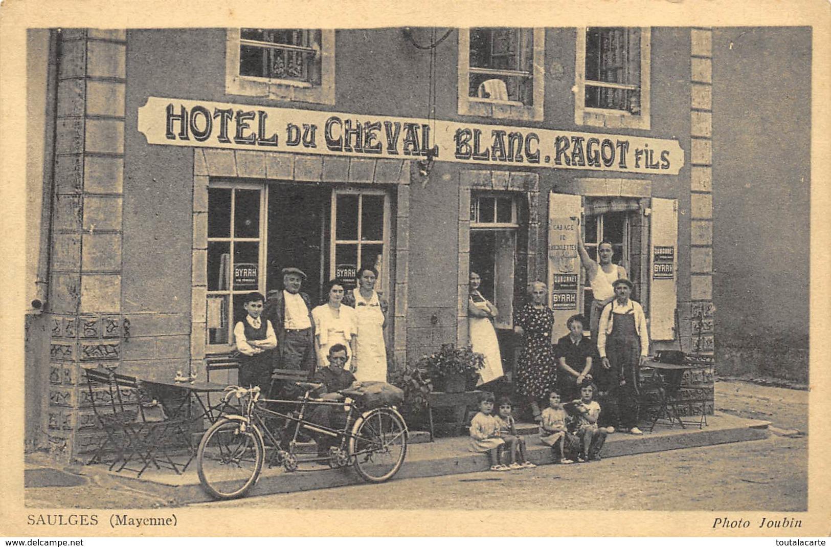 CPA 53 SAULGES HOTEL DU CHEVAL BLANC  RAGOT FILS  Animée Tandem - France