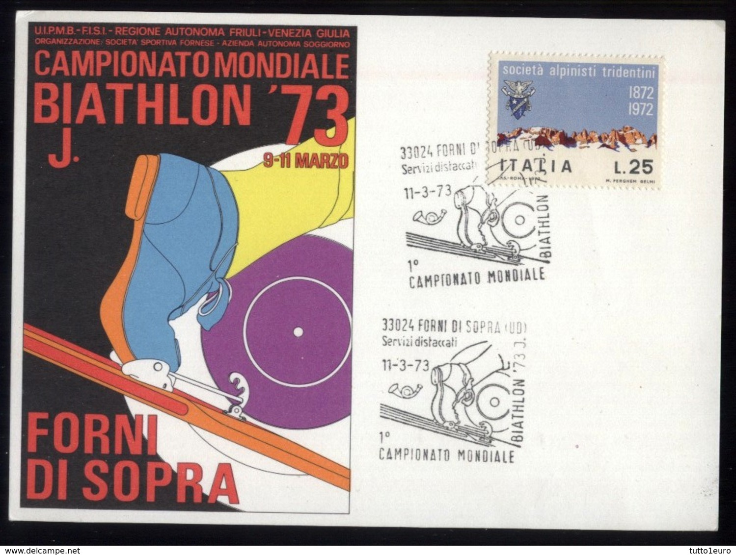 CARTOLINA COMMEMORATIVA DEL 1973 CAMPIONATO MONDIALE DI BIATHLON A FORNI DI SOPRA - Alpinismo