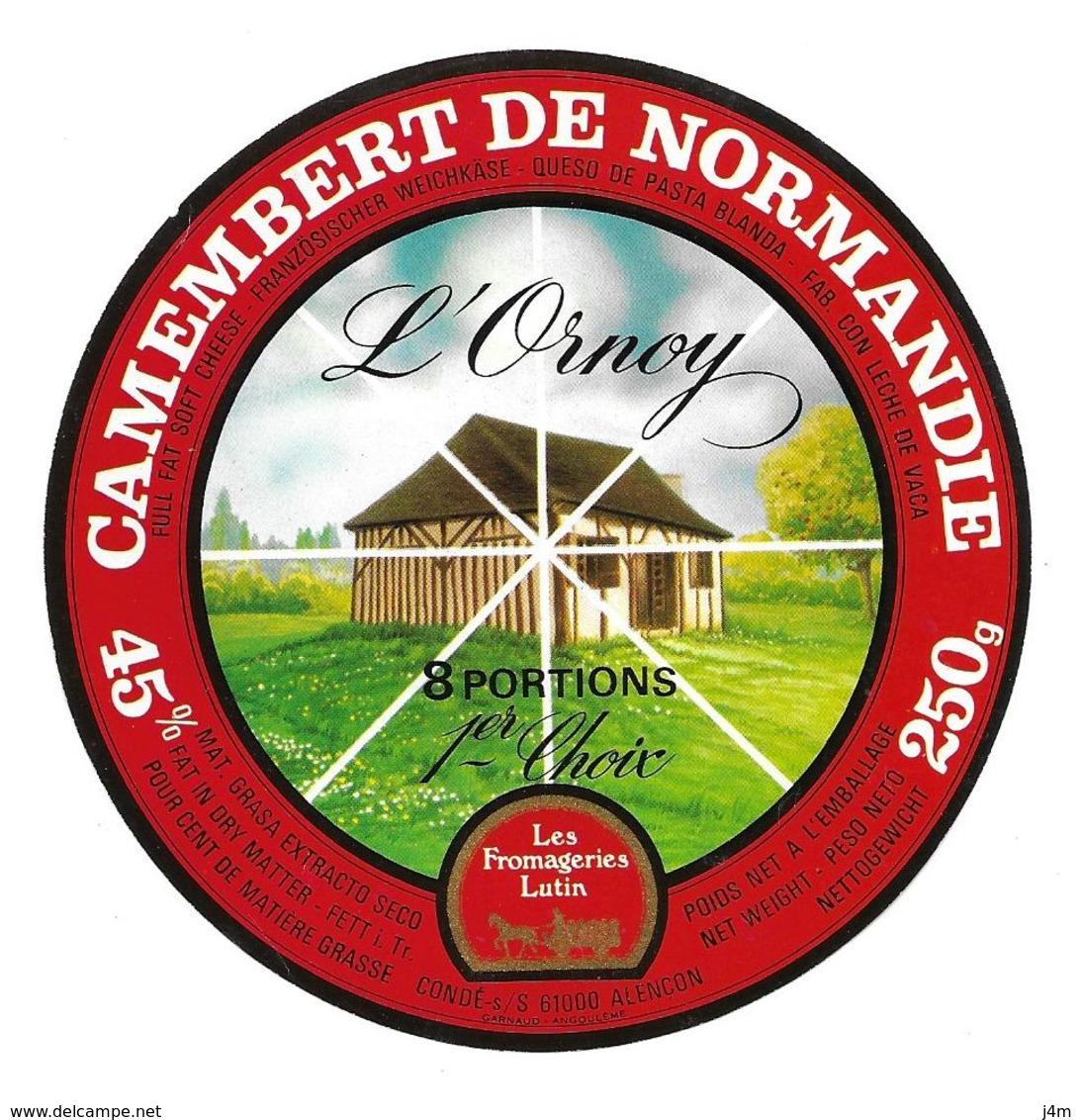 ETIQUETTE De FROMAGE..CAMEMBERT Fabriqué NORMANDIE..L'Ornoy..Fromagerie LUTIN S.A. à CONDE SUR SARTHE (61)..8 Portions - Cheese