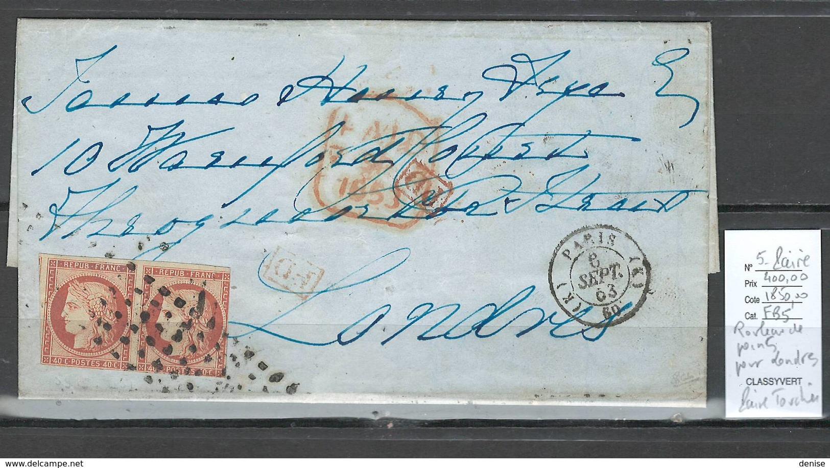 Lettre De Paris Pour Londres -Grande Bretagne - SIGNE CALVES -  Paire Du Céres 40 Centimes - Yvert No5 -1853 - Marcophilie (Lettres)