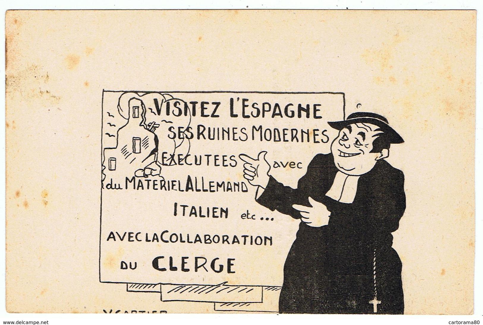 Satire Anticléricale Sur La Guerre D'Espagne / Ed. L'Idée Libre - Guerres - Autres