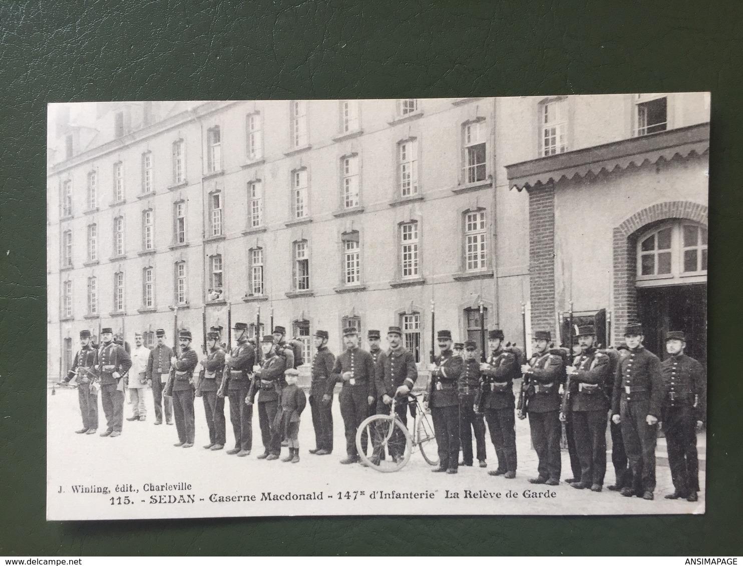 SEDAN-Le 147 ème D'infanterie - La Relève De La Garde - Sedan