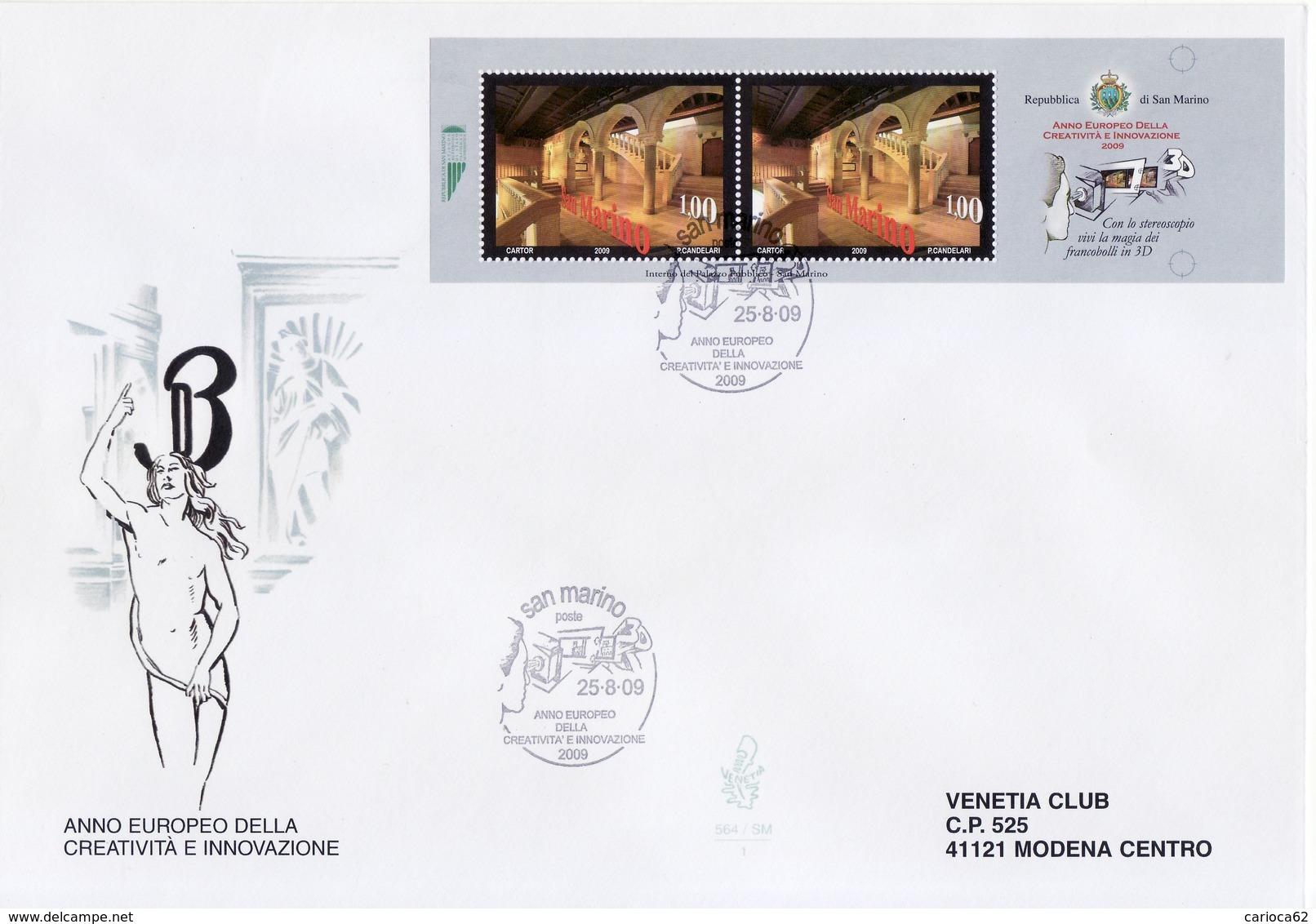 """2009 - SAN MARINO - FDC """" ANNO EUROPEO DELLA CREATIVITA' E INNOVAZIONE """" 3 BUSTE VENETIA VEDI++++ - FDC"""
