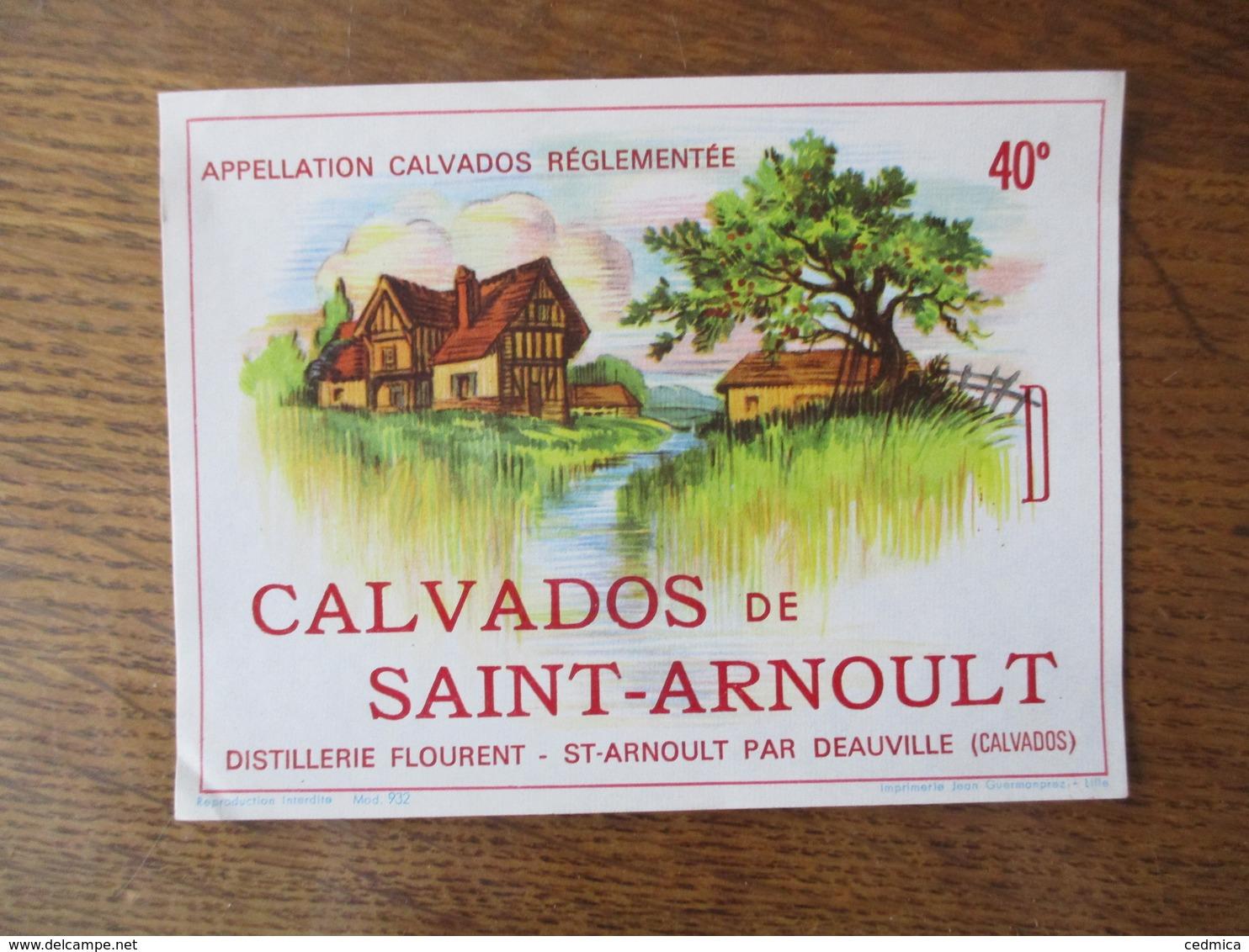 CALVADOS DE SAINT-ARNOULT DISTILLERIE FLOURENT ST-ARNOULT PAR DEAUVILLE CALVADOS 40° - Autres