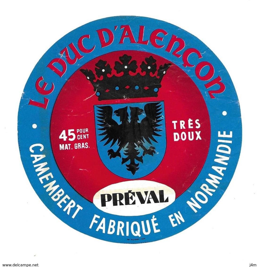 ETIQUETTE De FROMAGE..CAMEMBERT Fabriqué En NORMANDIE..Le Duc D'Alençon..PREVAL - Cheese