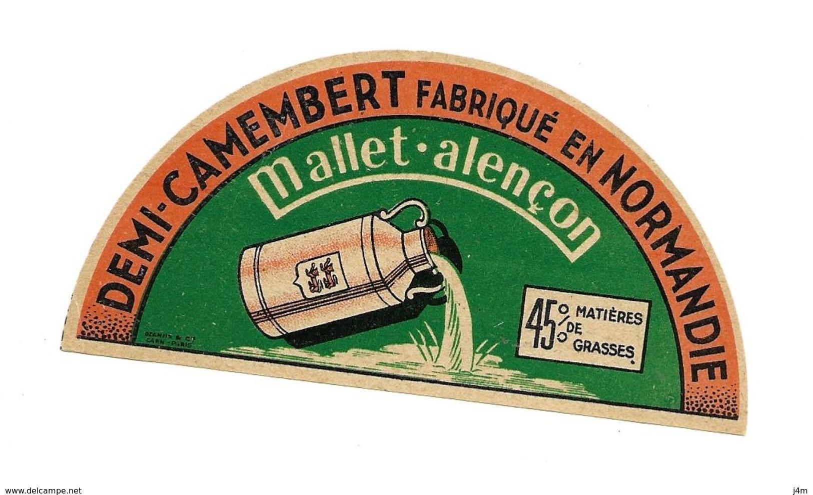 ETIQUETTE De FROMAGE..Demi CAMEMBERT Fabriqué En NORMANDIE..MALLET à ALENCON ( Orne 61) - Formaggio
