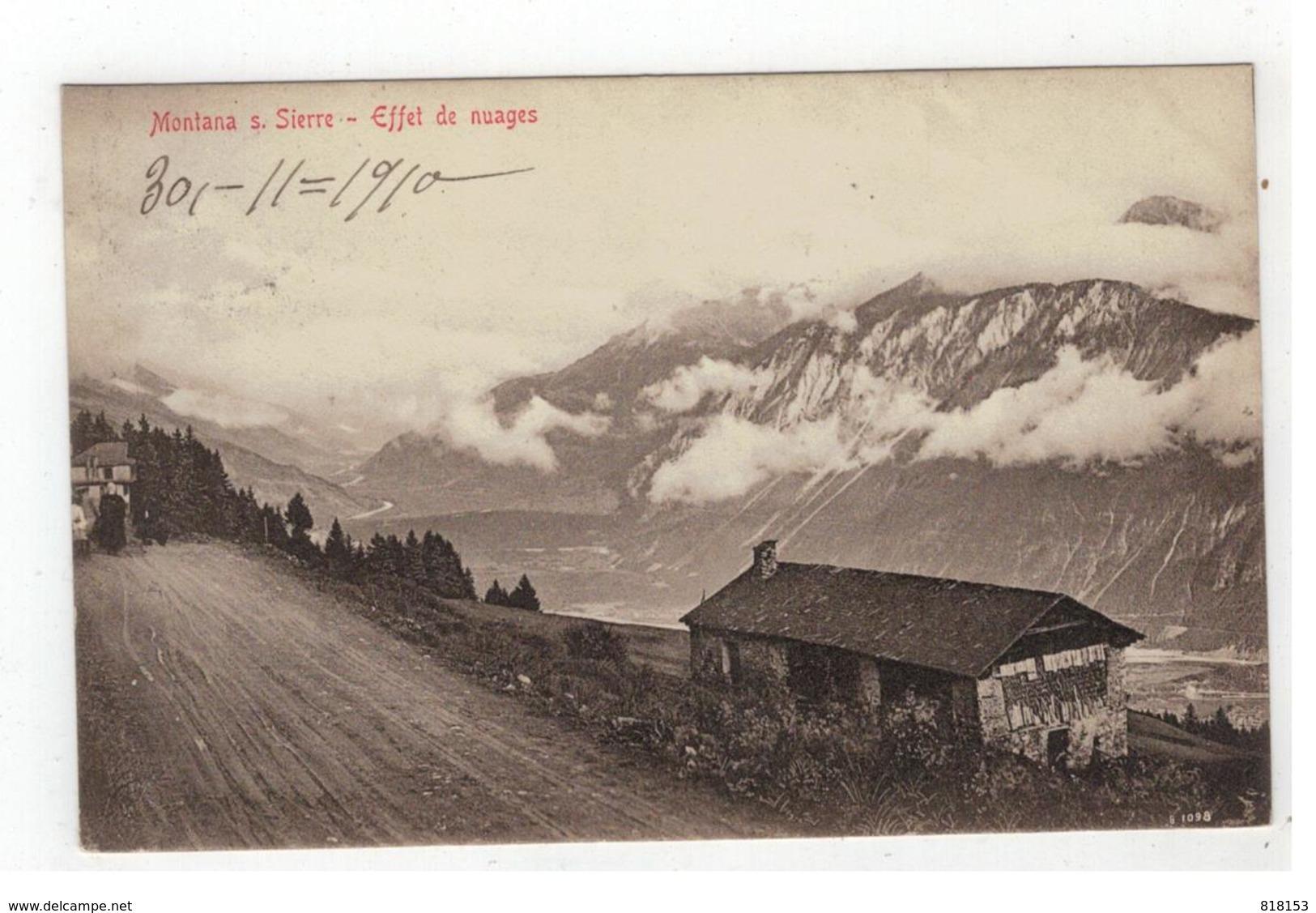 Montana S. Sierre  -  Effet De Nuages 1910 - Switzerland