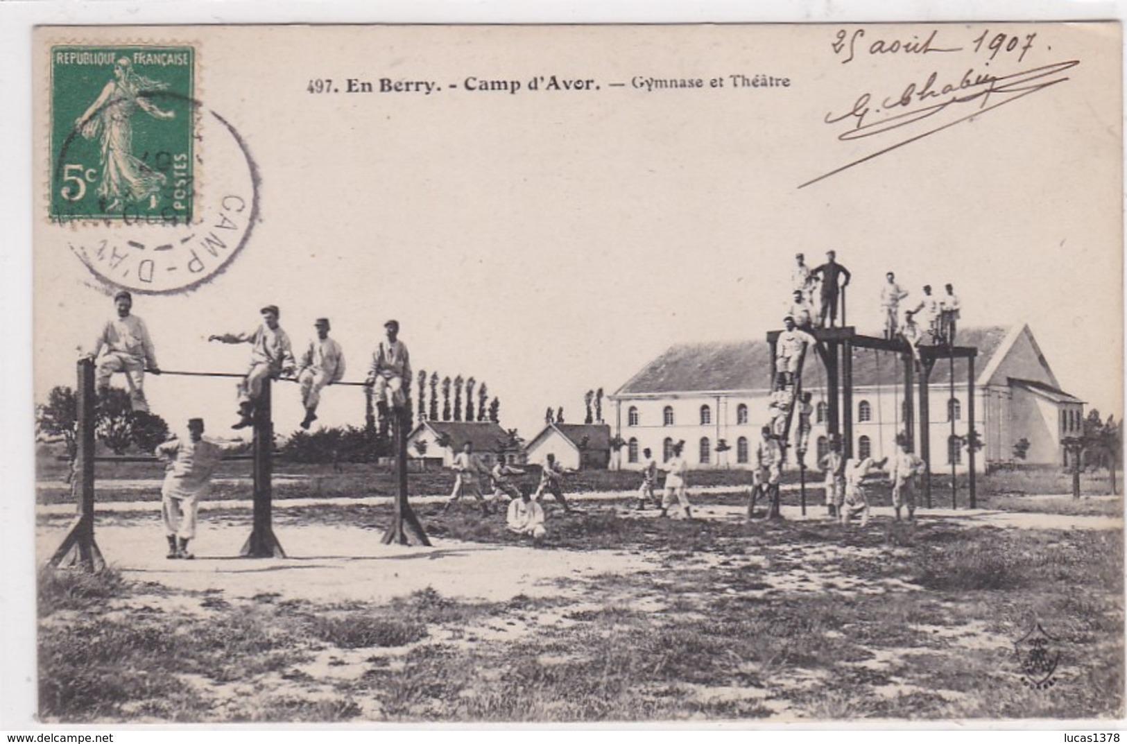 18 / CAMP D AVOR / GYMNASE ET THEATRE - Avord