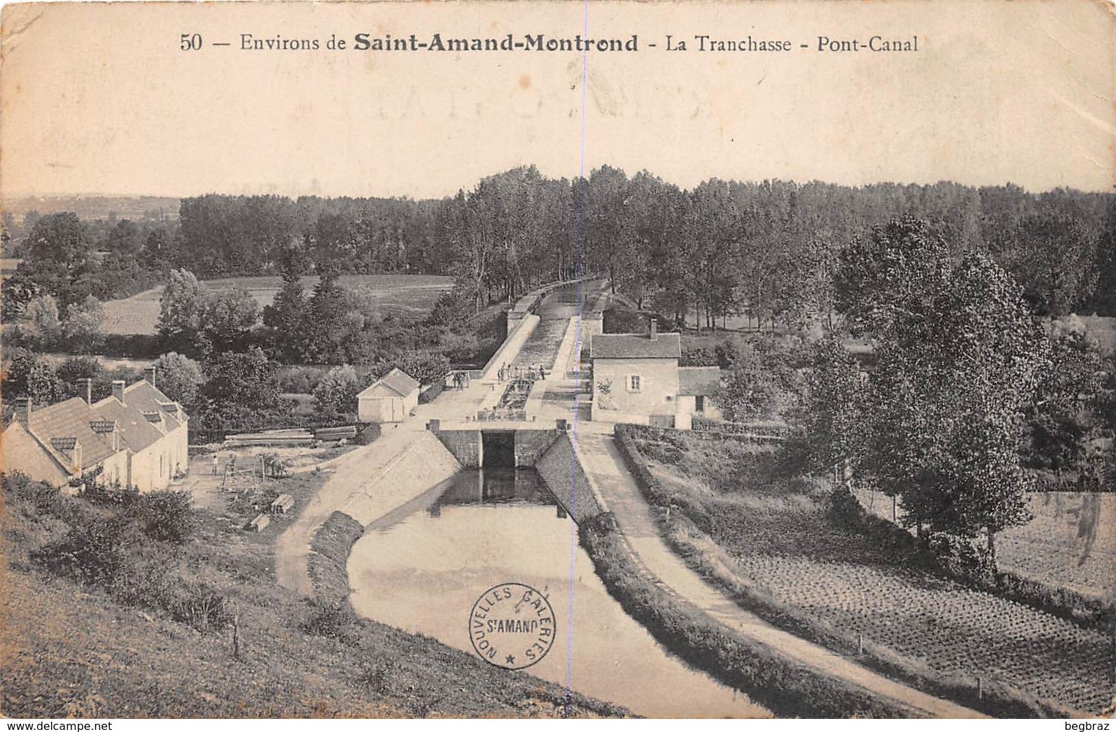 SAINT AMAND MONTROND    LA TRANCHASSE  CANAL  CACHET HOPITAL MILITAIRE - Autres Communes