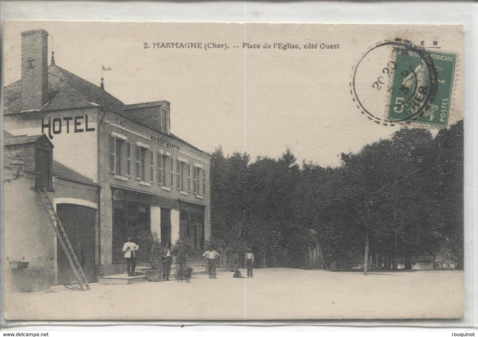 CPA - MARMAGNE - PLACE DE L'EGLISE - COTE OUEST - HOTEL MAISON MARTIN - Autres Communes
