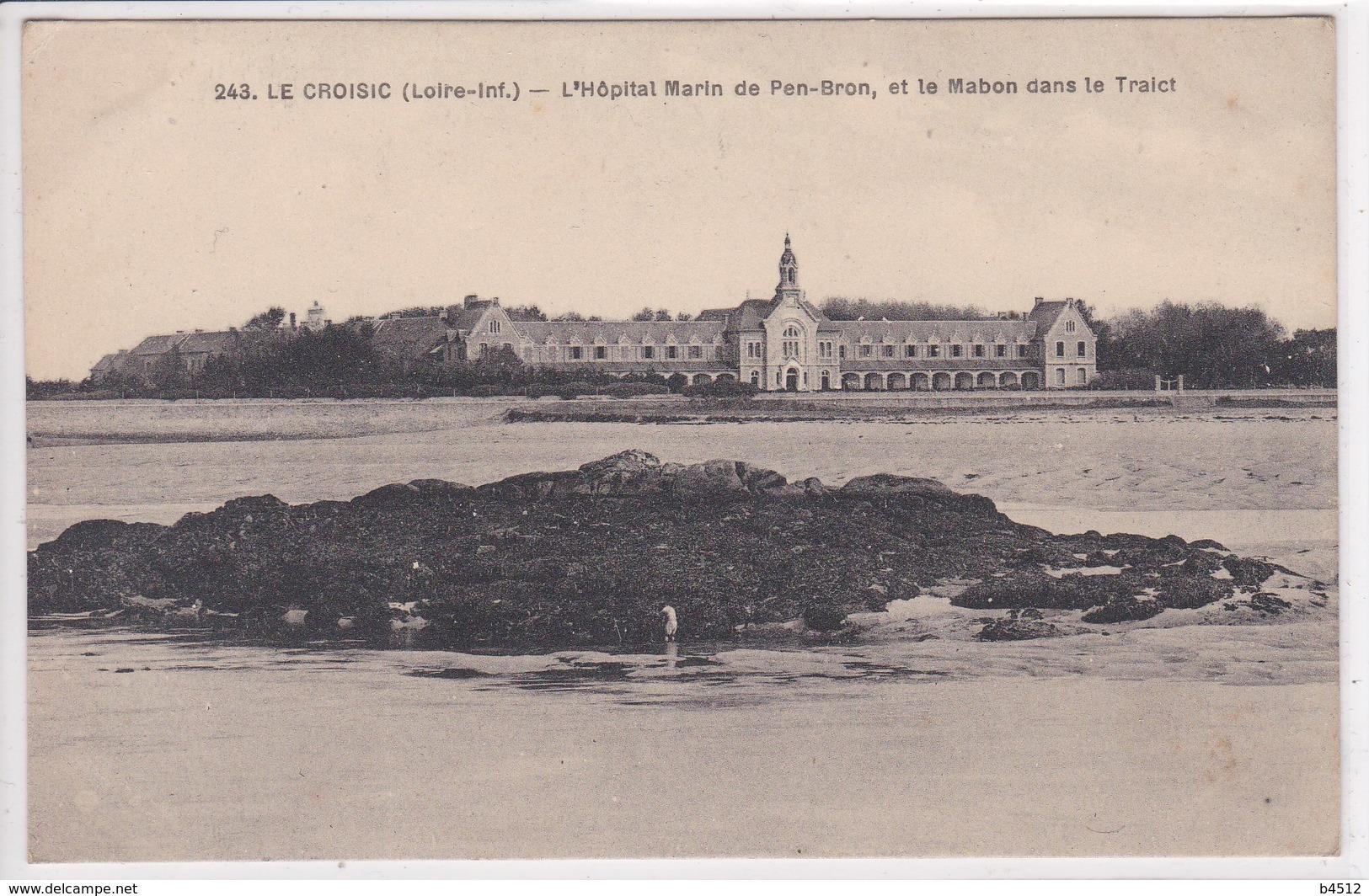44 LE CROISIC L'hôpital Marin De Pen Bron , Et Le Mabon Dans Le Traict , - Le Croisic