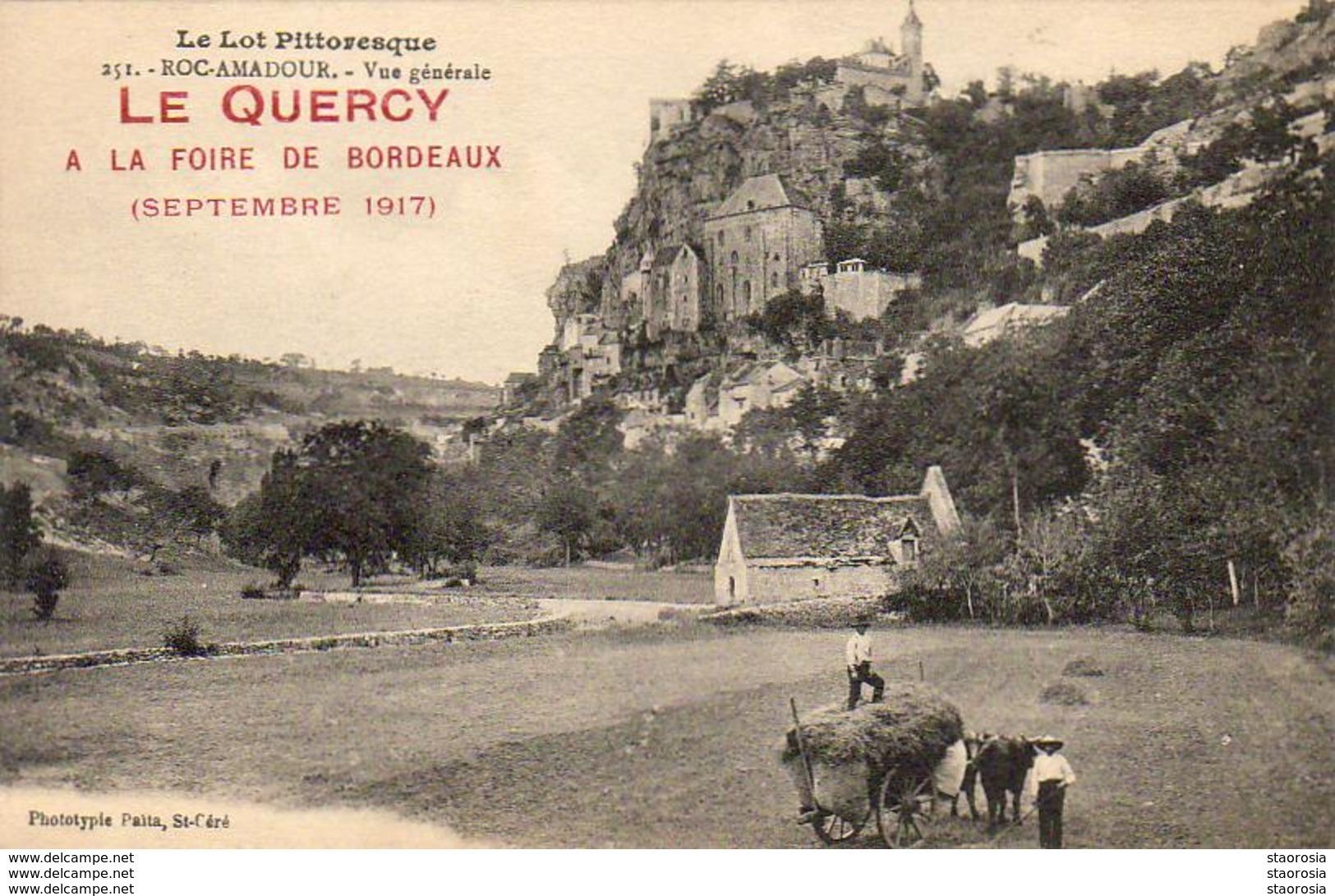 D46  LE QUERCY À LA FOIRE DE BORDEAUX ( Septembre 1917 )  ............  ROCAMADOUR - Autres Communes