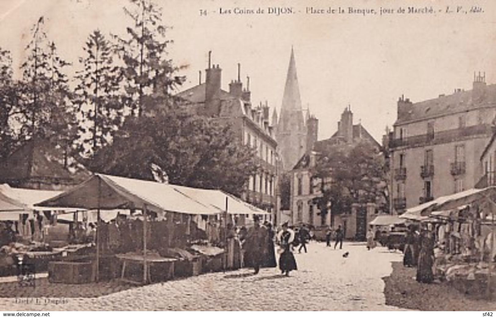 LES COINS DE DIJON        PLACE DE LA BANQUE. UN JOUR DE MARCHE - Dijon