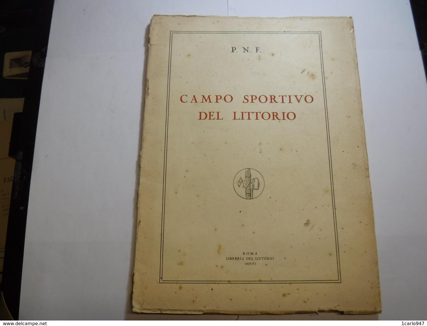 SPORT   CALCIO  ---  ROMA  -- P.N.F.  CAMPO SPORTIVO DEL LITTORIO  -- PRESENTAZIONE E PROGETTO  -- 1928 - Sport
