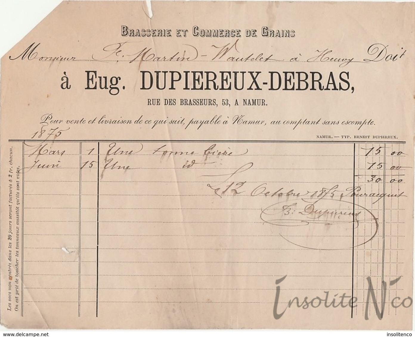 Rare Facture De 1875 De La Brasserie Et Commerce De Grains Eugène Dupiereux-Debras, Rue Des Brasseurs, 53 Namur - 1800 – 1899
