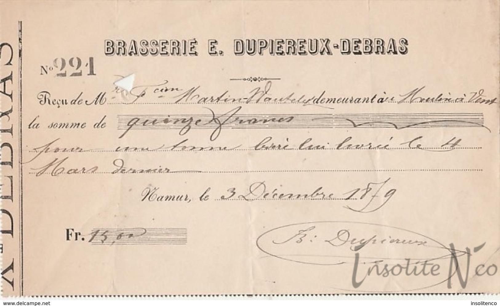 Rare Reçu De 1879 De La Brasserie Eugène Dupiereux-Debras, Rue Des Brasseurs, 53 Namur - 1800 – 1899