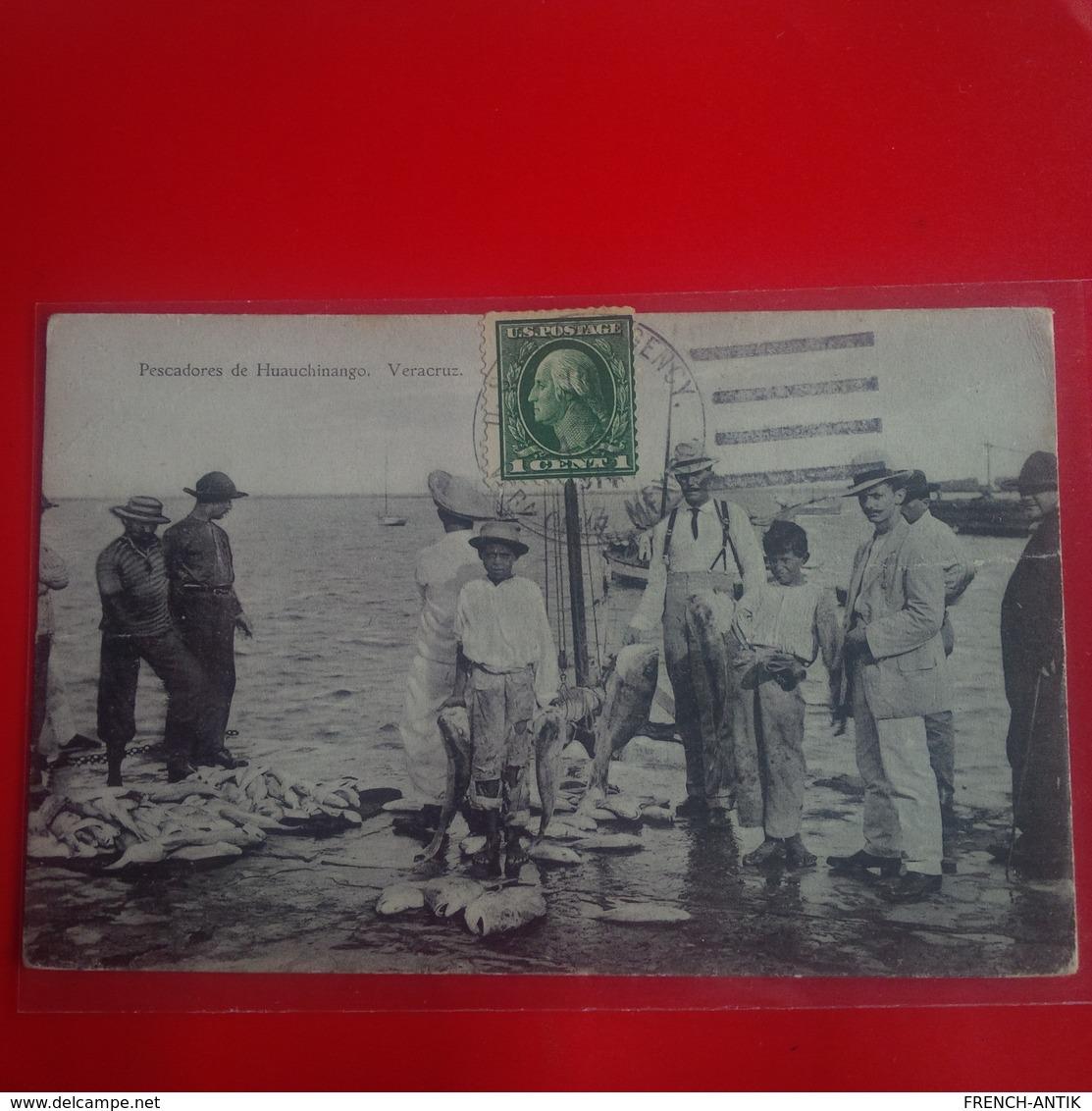 Veracruz Pescadores De Huauchinango Peche - Mexico