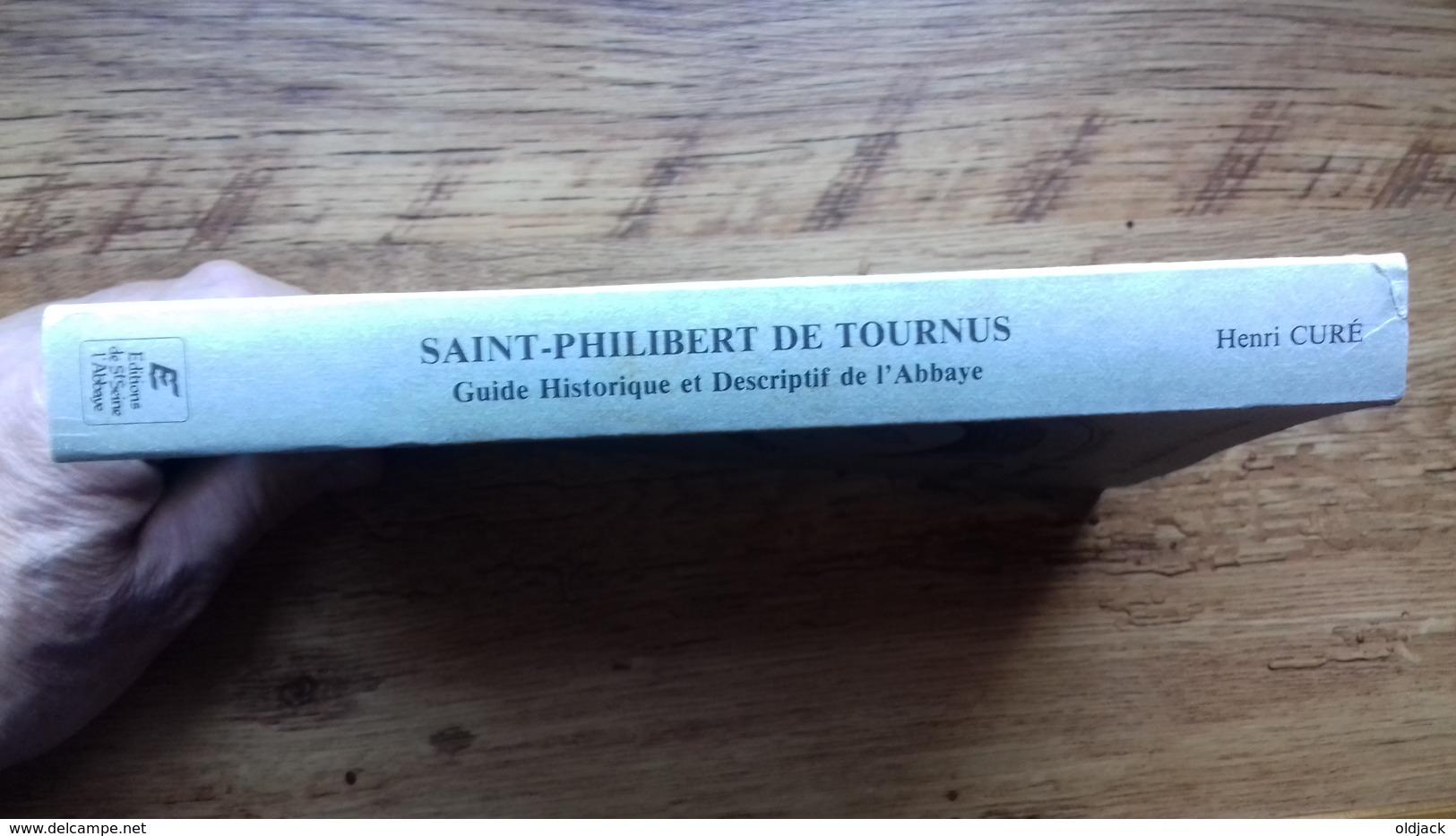 """Henri CURE """"Saint-Philibert De TOURNUS"""".Guide Historique Et Descriptif De L'abbaye.1984(col12d) - Bourgogne"""