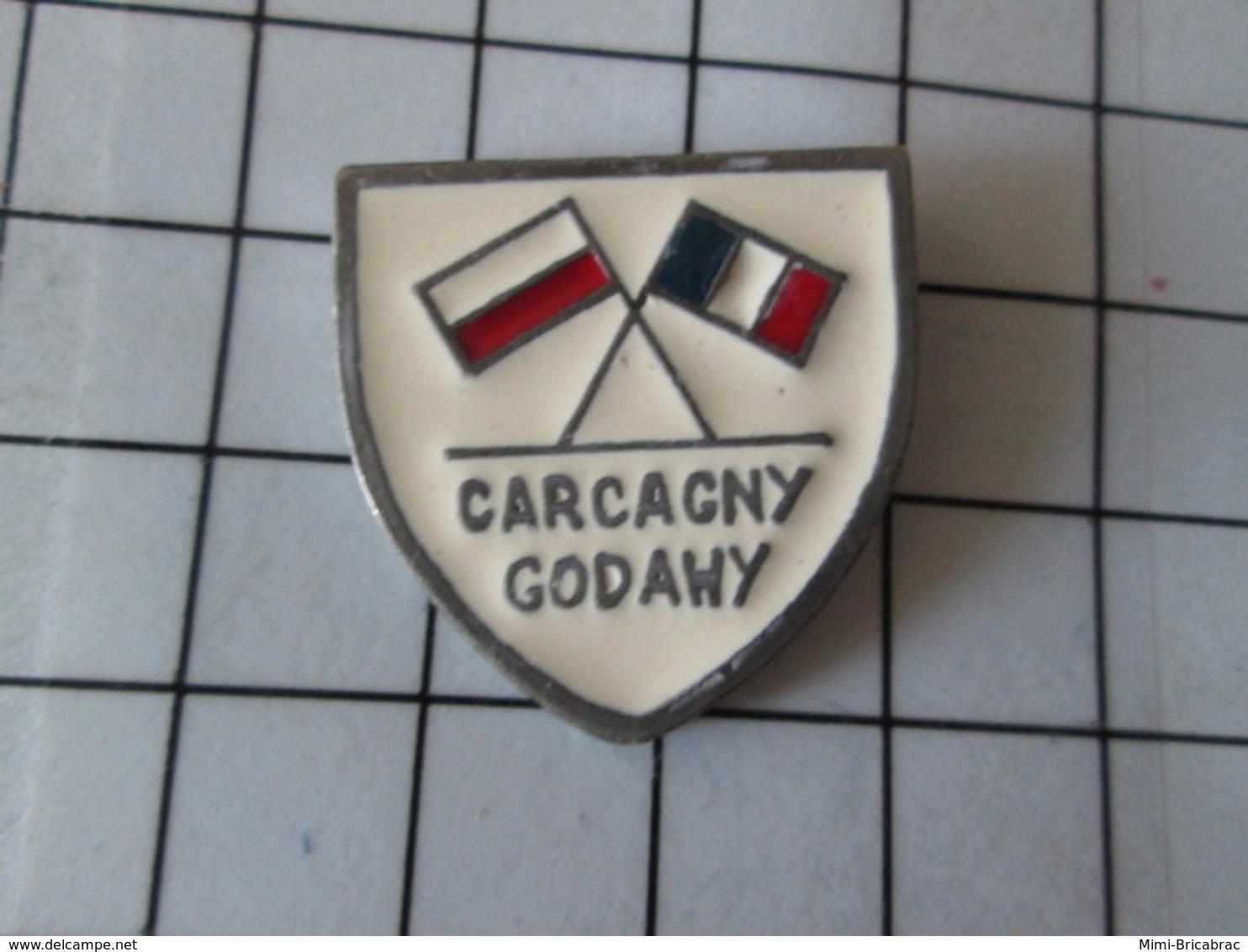 811a Pin's Pins / Beau Et Rare / THEME : VILLES / FRANCE POLOGNE CARCAGNY GODAWY JUMELAGE - Villes