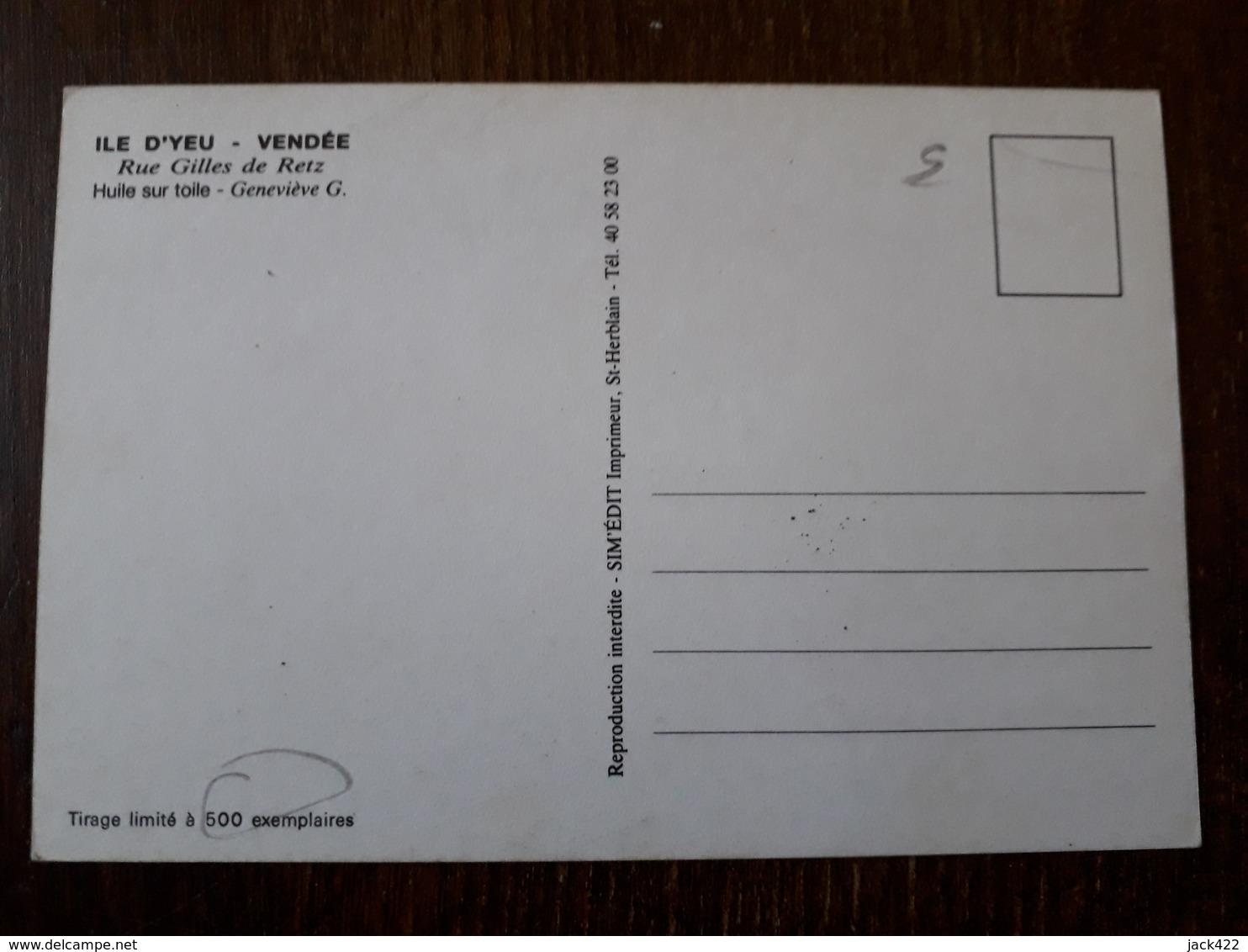 L27/579 Ile D'Yeu - Rue Gilles De Retz - Huile Sur Toile - Genneviève G . Limité à 500 Exemplaires - Ile D'Yeu