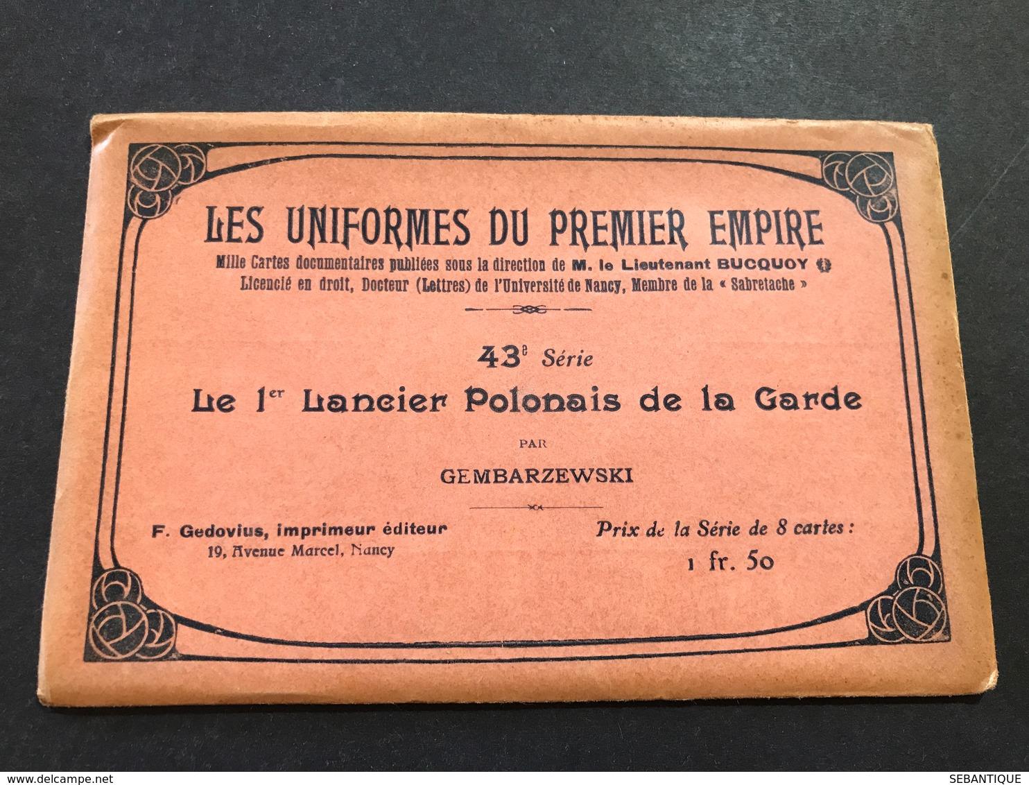 Pochette Seule Uniformes 1° Empire 43 ° Série Le 1 ° Lancier Polonais De La Garde Par Gembarzewski - Uniformes