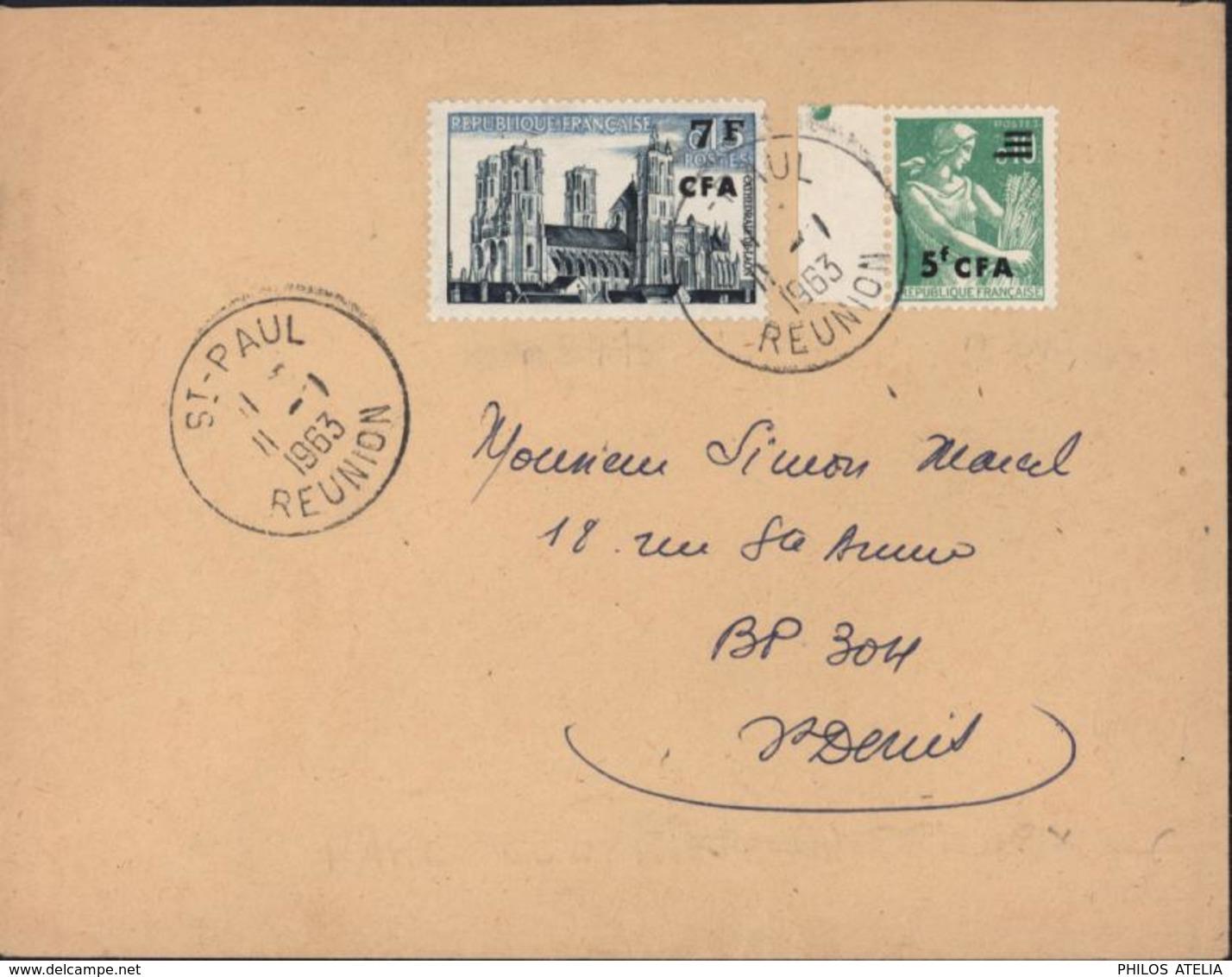 YT France 347 + 345 Surchargés CFA Rare Courrier Circulé à L'intérieur De L'île CAD St Paul Réunion 11 1 63 Pr St Denis - Used Stamps