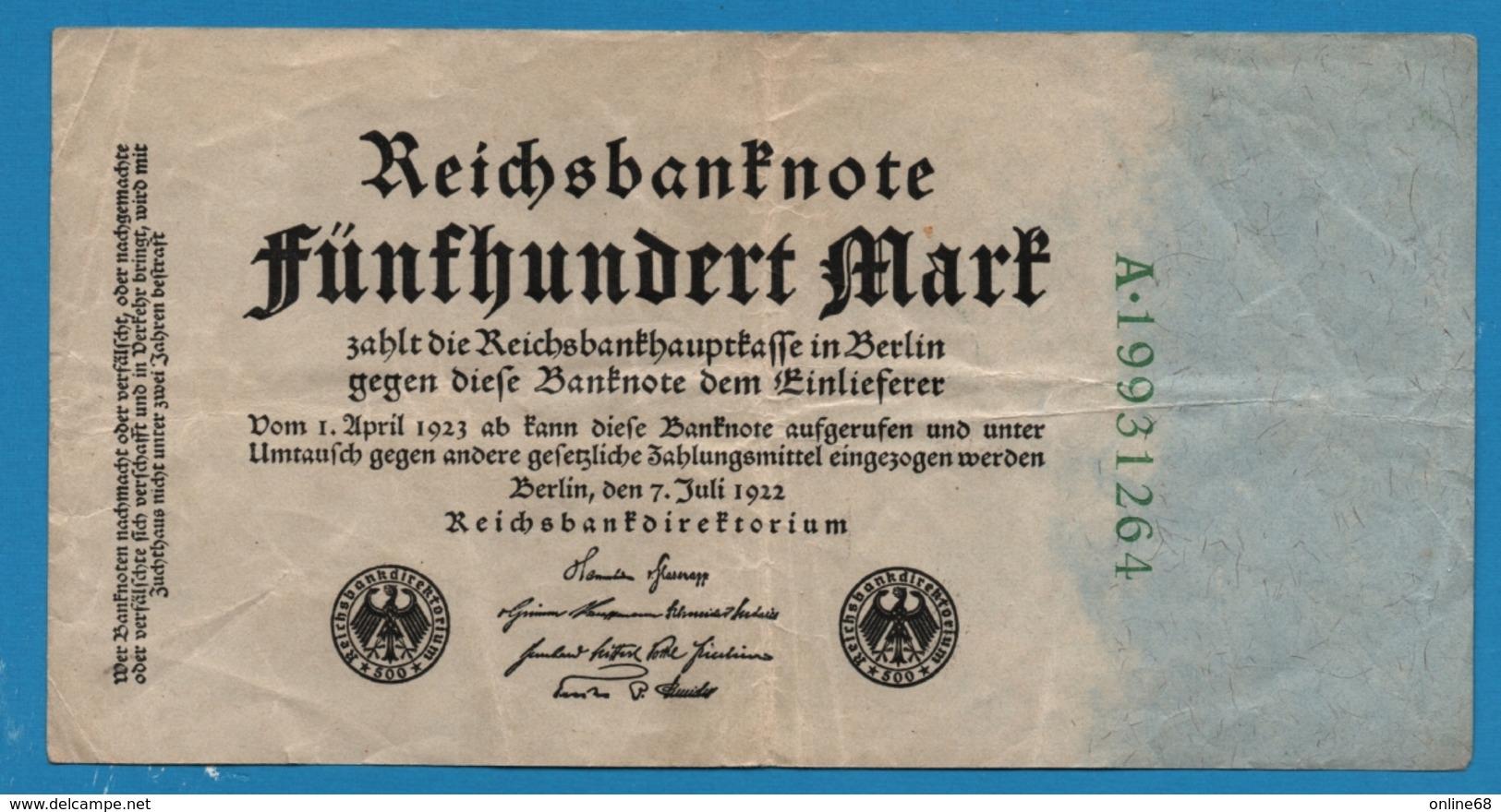 DEUTSCHES REICH 500 Mark 07.07.1922# A.19931264 P# 74c - [ 3] 1918-1933 : Repubblica  Di Weimar