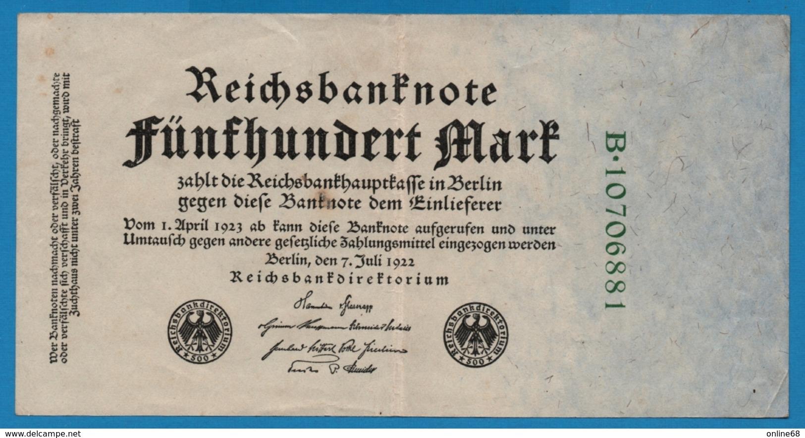 DEUTSCHES REICH 500 Mark 07.07.1922# B.10706881 P# 74c - 500 Mark