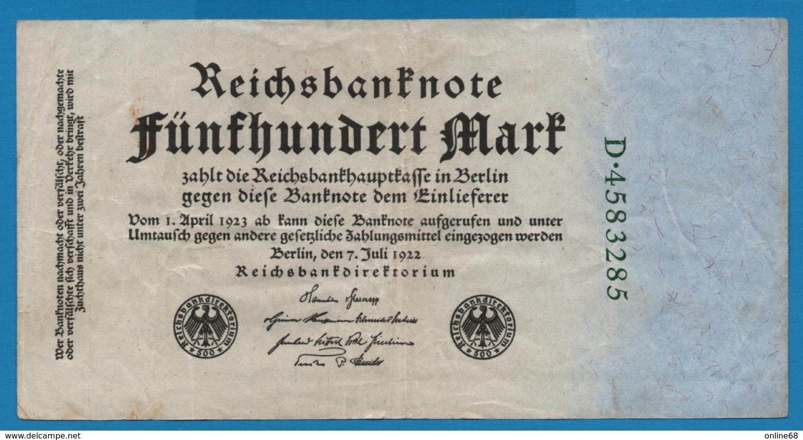 DEUTSCHES REICH 500 Mark 07.07.1922# D.4583285 P# 74b - [ 3] 1918-1933 : Repubblica  Di Weimar